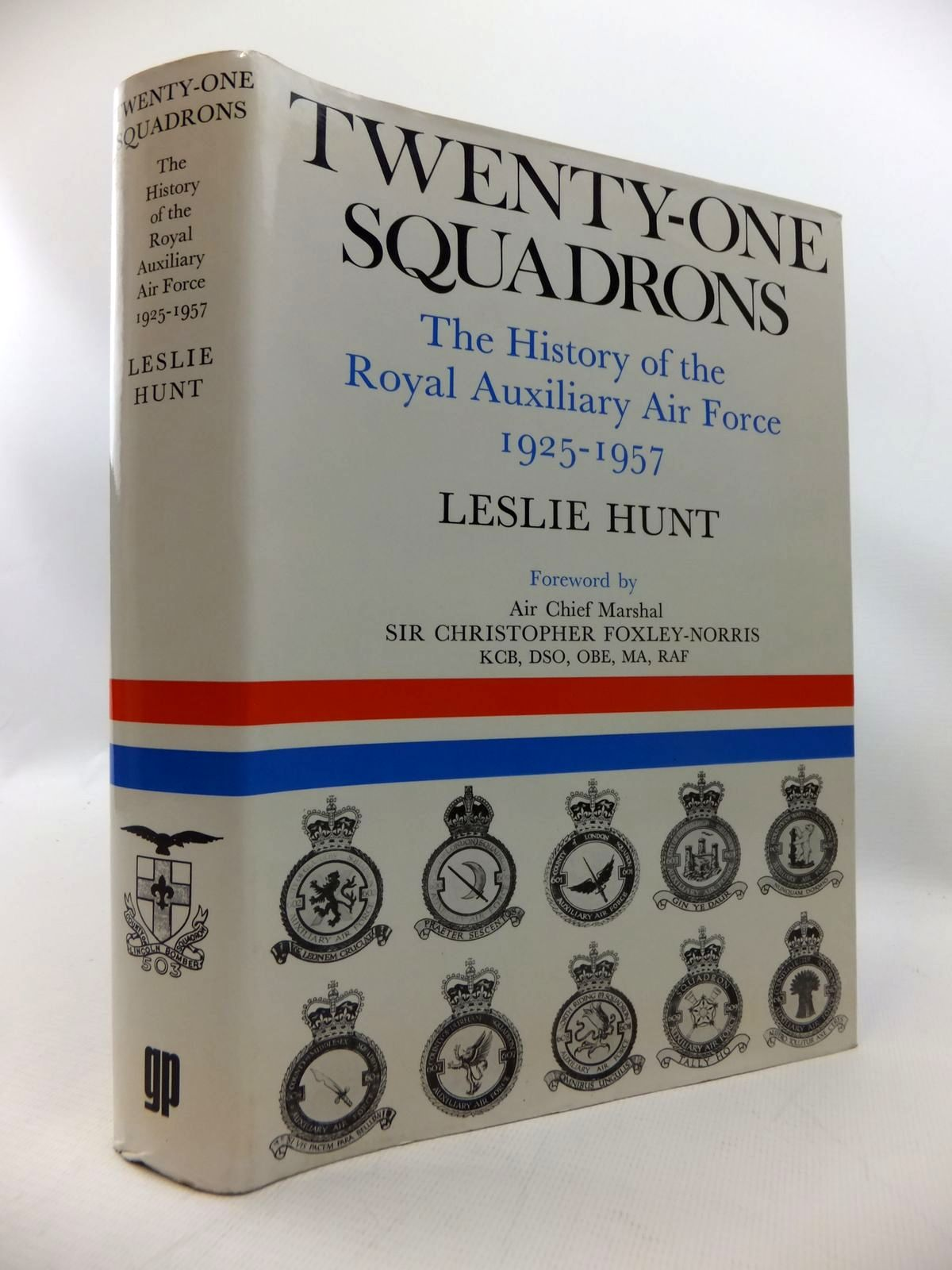 Photo of TWENTY-ONE SQUADRONS: THE HISTORY OF THE ROYAL AUXILIARY AIR FORCE 1925-1957- Stock Number: 1815236
