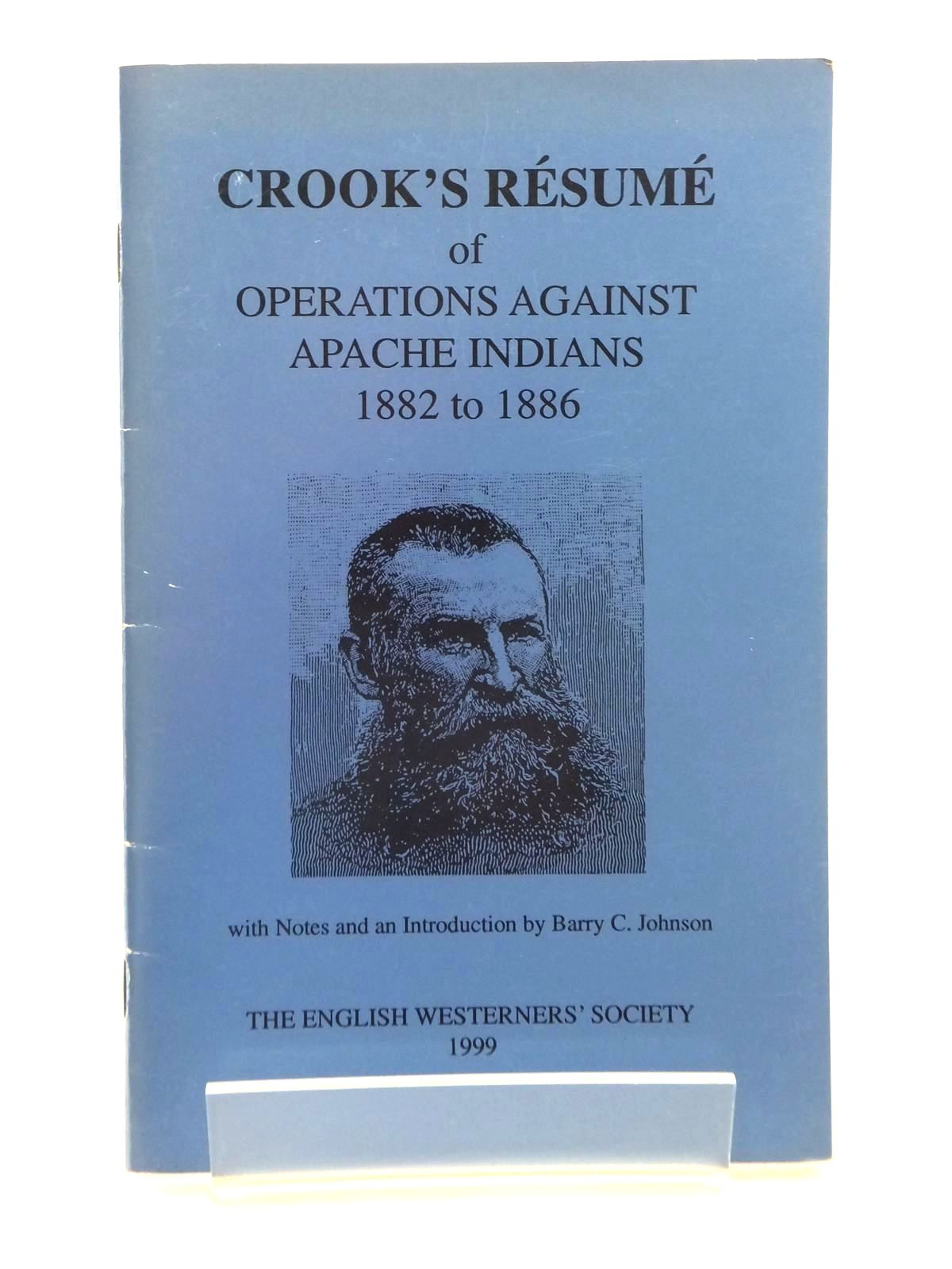 Photo of RESUME OF OPERATIONS AGAINST THE APACHE INDIANS 1882 TO 1886 written by Crook, George published by The English Westerners' Society (STOCK CODE: 1815244)  for sale by Stella & Rose's Books
