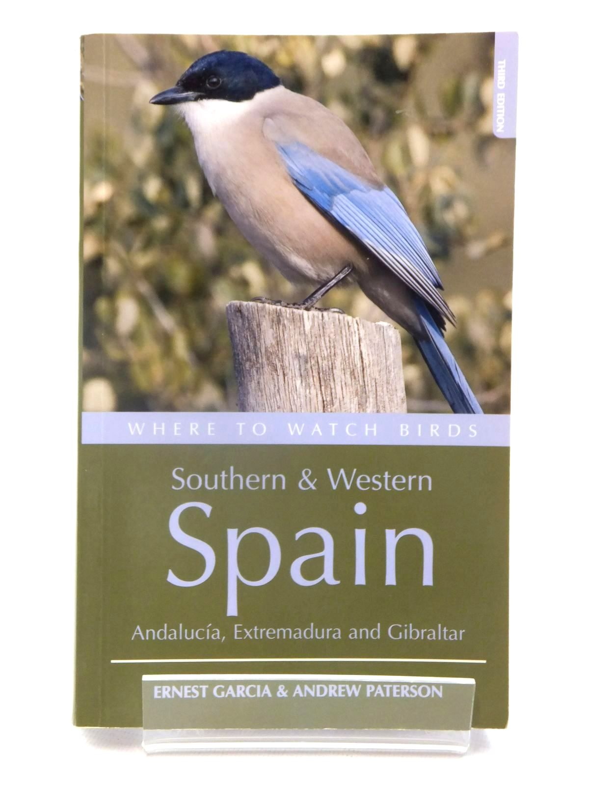 Photo of WHERE TO WATCH BIRDS SOUTHERN & WESTERN SPAIN written by Garcia, Ernest Paterson, Andrew published by Christopher Helm (STOCK CODE: 1815271)  for sale by Stella & Rose's Books