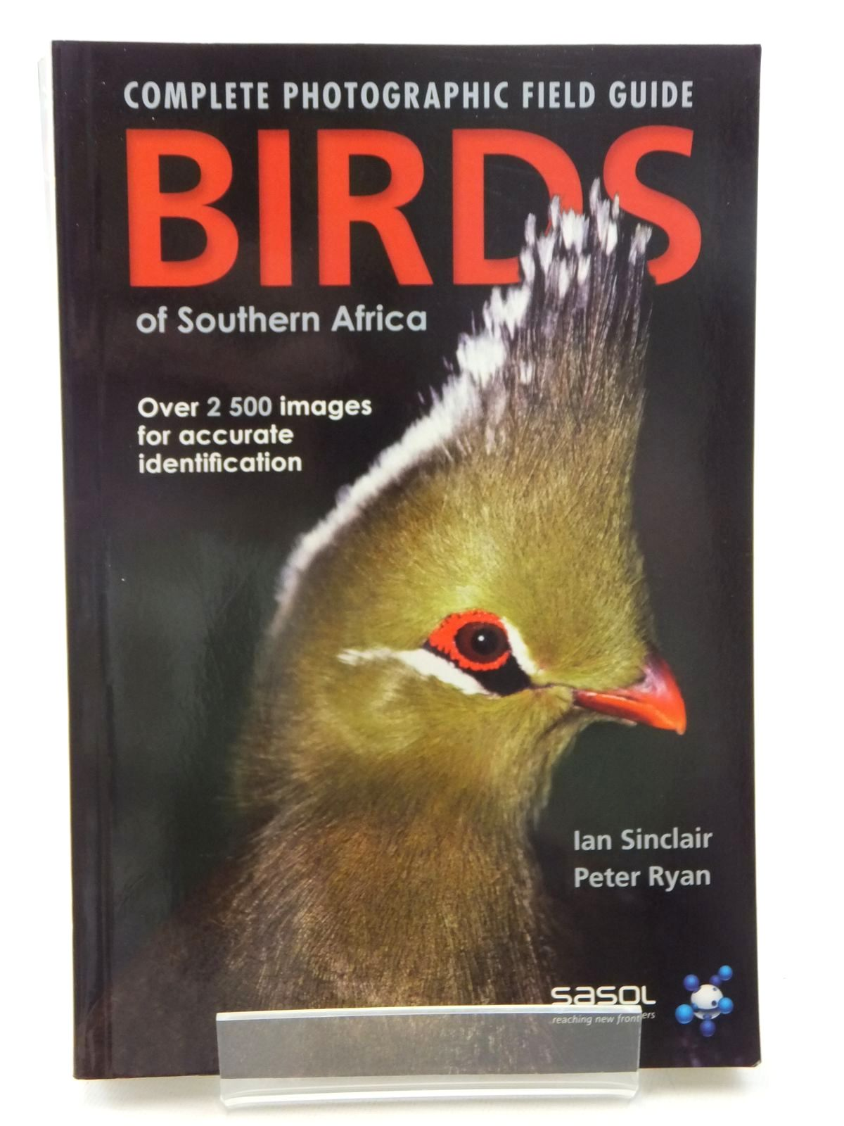 Photo of COMPLETE PHOTOGRAPHIC FIELD GUIDE BIRDS OF SOUTHERN AFRICA written by Sinclair, Ian Ryan, Peter published by Struik Nature (STOCK CODE: 1815272)  for sale by Stella & Rose's Books