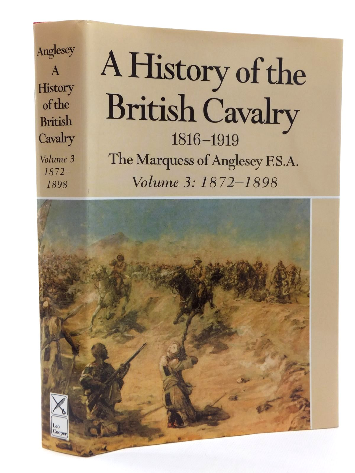 Photo of A HISTORY OF THE BRITISH CAVALRY 1816-1919 VOLUME III written by Anglesey, The Marquess Of published by Leo Cooper (STOCK CODE: 1815342)  for sale by Stella & Rose's Books