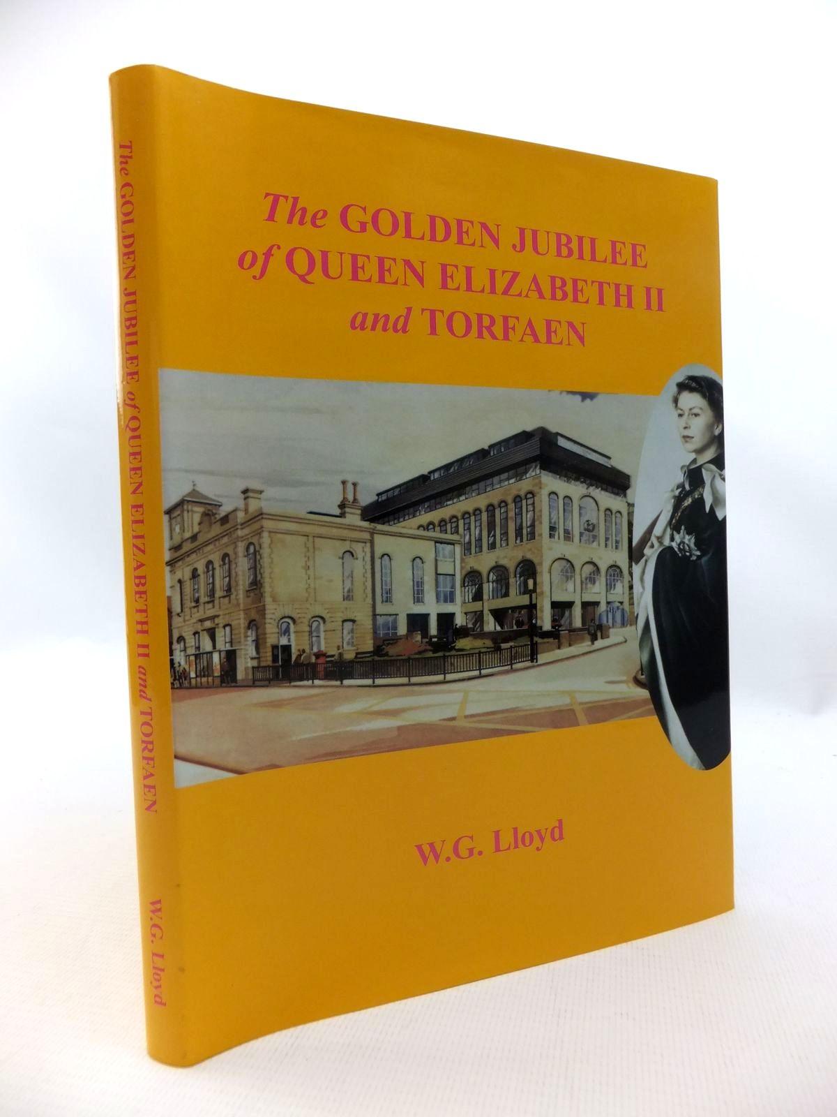 Photo of THE GOLDEN JUBILEE OF QUEEN ELIZABETH II AND TORFAEN- Stock Number: 1815369