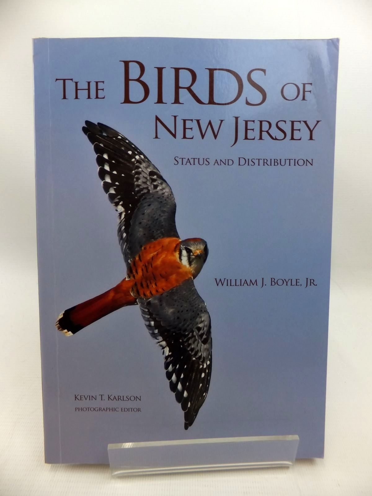 Photo of THE BIRDS OF NEW JERSEY STATUS AND DISTRIBUTION written by Boyle, William J. published by Princeton University Press (STOCK CODE: 1815376)  for sale by Stella & Rose's Books