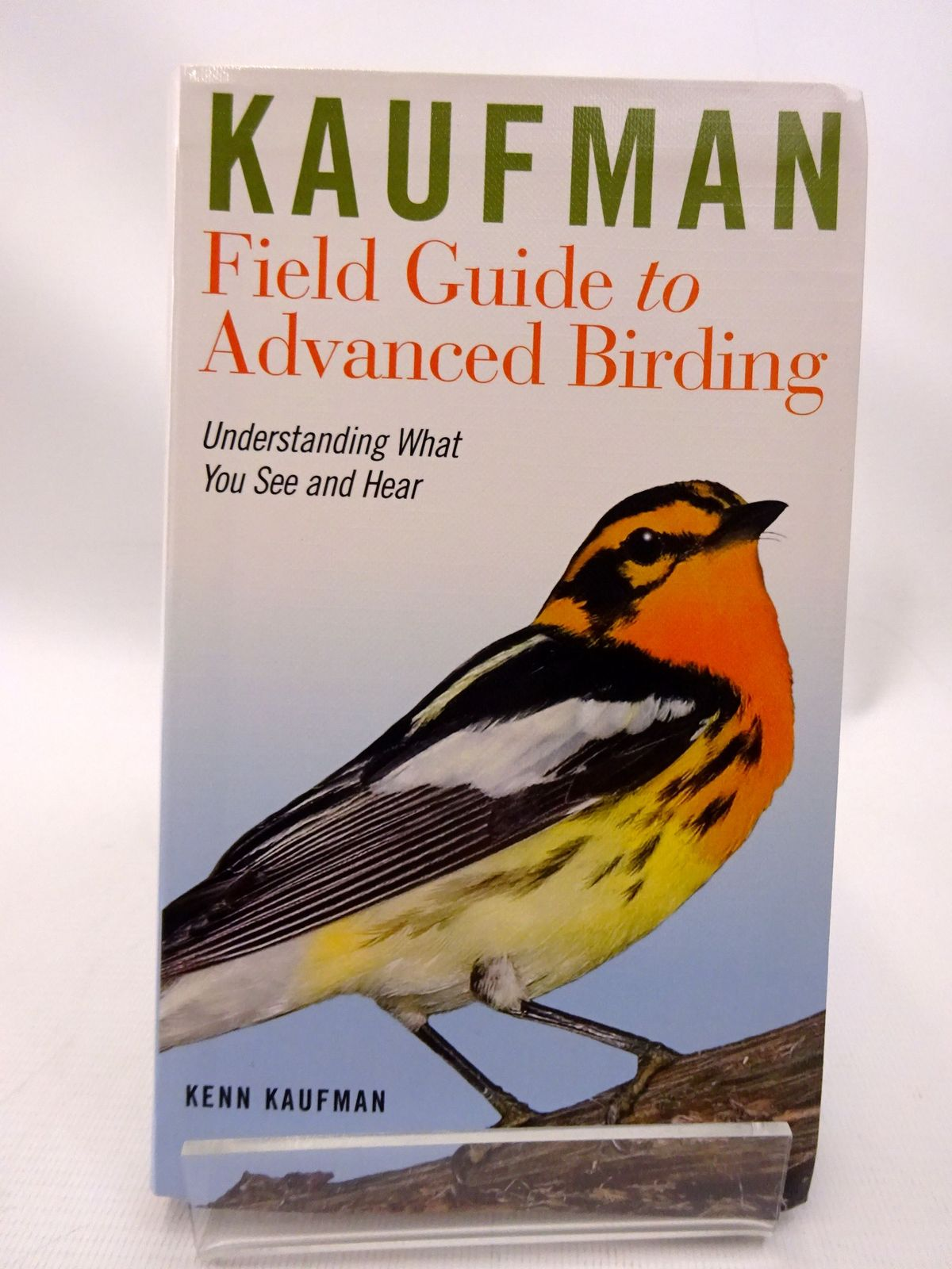 Photo of KAUFMAN FIELD GUIDE TO ADVANCED BIRDING written by Kaufman, Kenn published by Houghton Mifflin Harcourt (STOCK CODE: 1815508)  for sale by Stella & Rose's Books