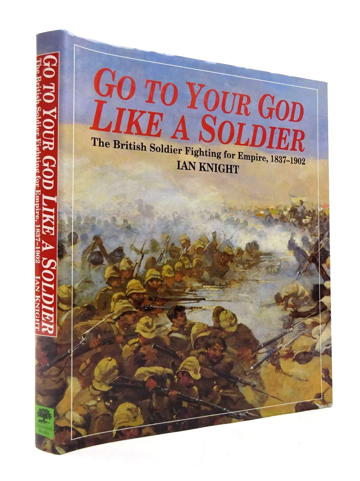 Photo of GO TO YOUR GOD LIKE A SOLDIER- Stock Number: 1815538