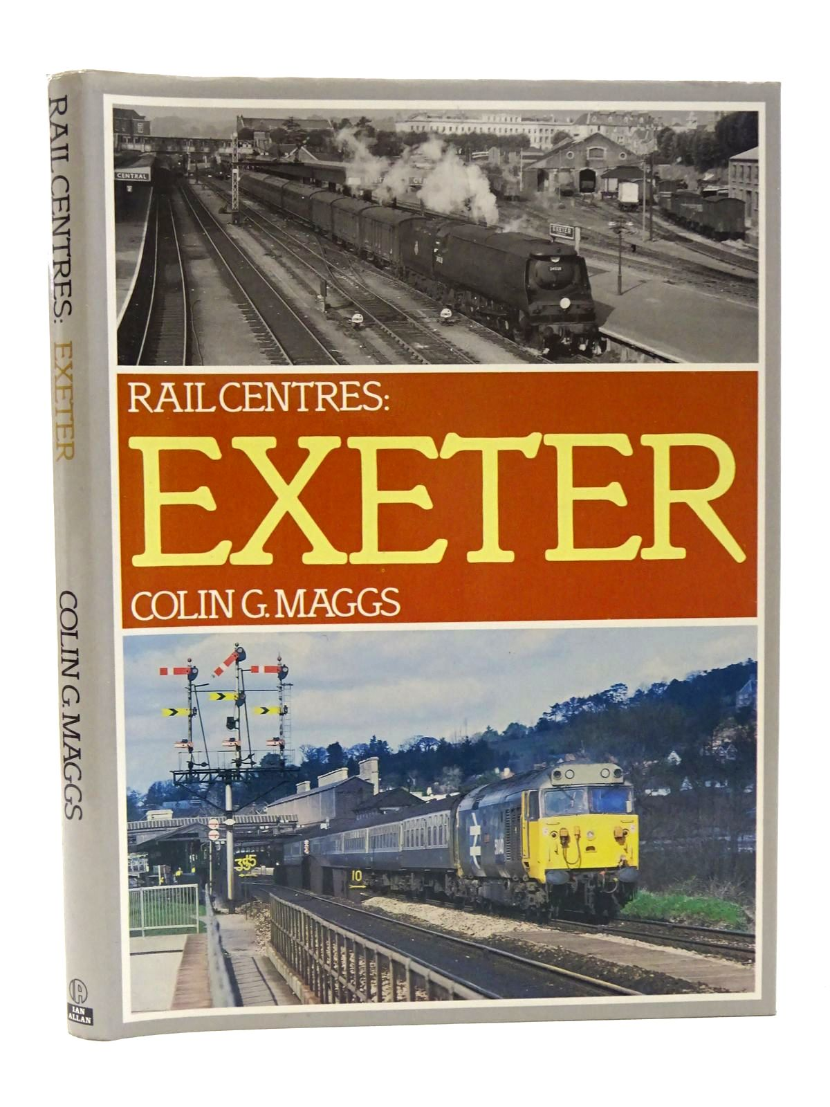 Photo of RAIL CENTRES: EXETER written by Maggs, Colin G. published by Ian Allan Ltd. (STOCK CODE: 1815688)  for sale by Stella & Rose's Books