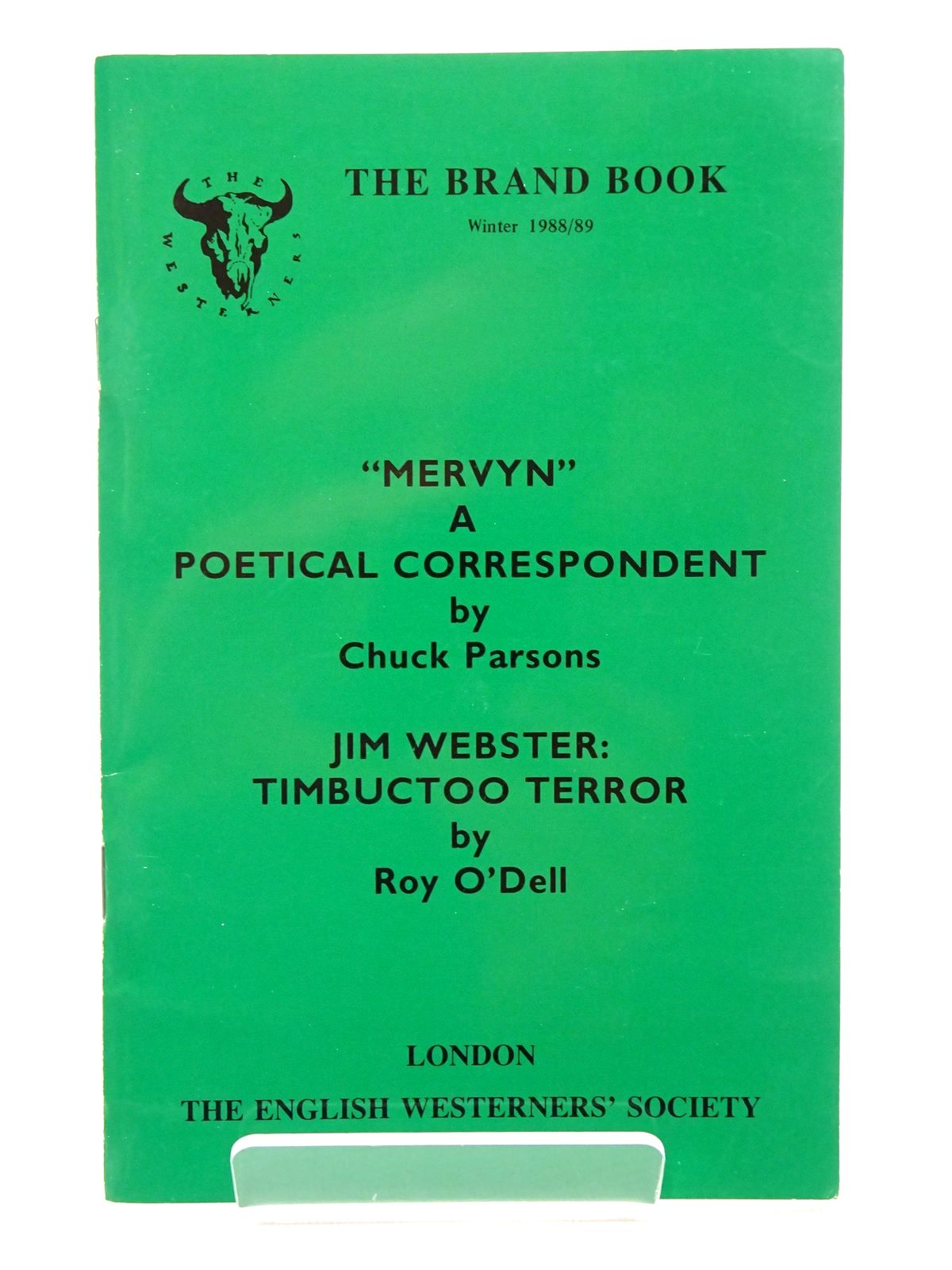 Photo of 'MERVYN' A POETICAL CORRESPONDENT; JIM WEBSTER: TIMBUCTOO TERROR written by Parsons, Chuck O'Dell, Roy published by The English Westerners' Society (STOCK CODE: 1815718)  for sale by Stella & Rose's Books