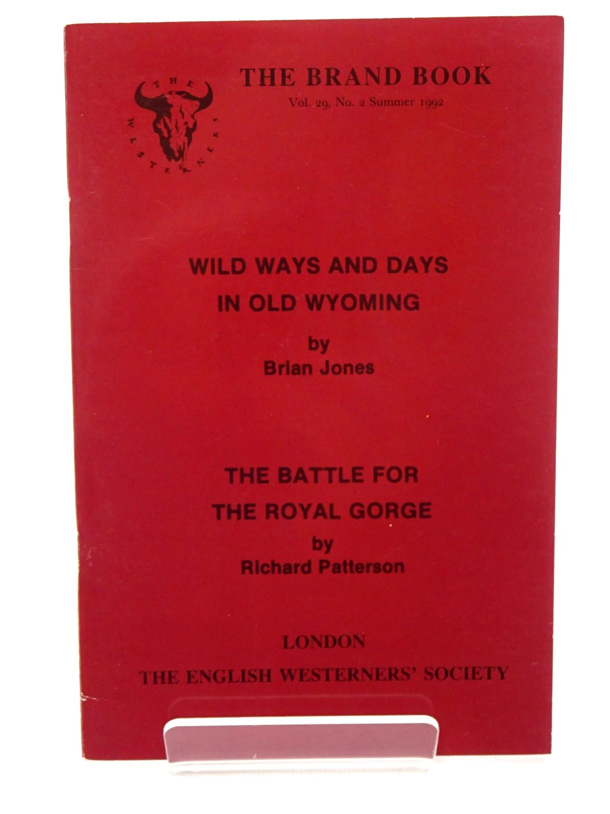 Photo of WILD WAYS AND DAYS IN OLD WYOMING; THE BATTLE FOR THE ROYAL GORGE written by Jones, Brian Patterson, Richard published by The English Westerners' Society (STOCK CODE: 1815723)  for sale by Stella & Rose's Books