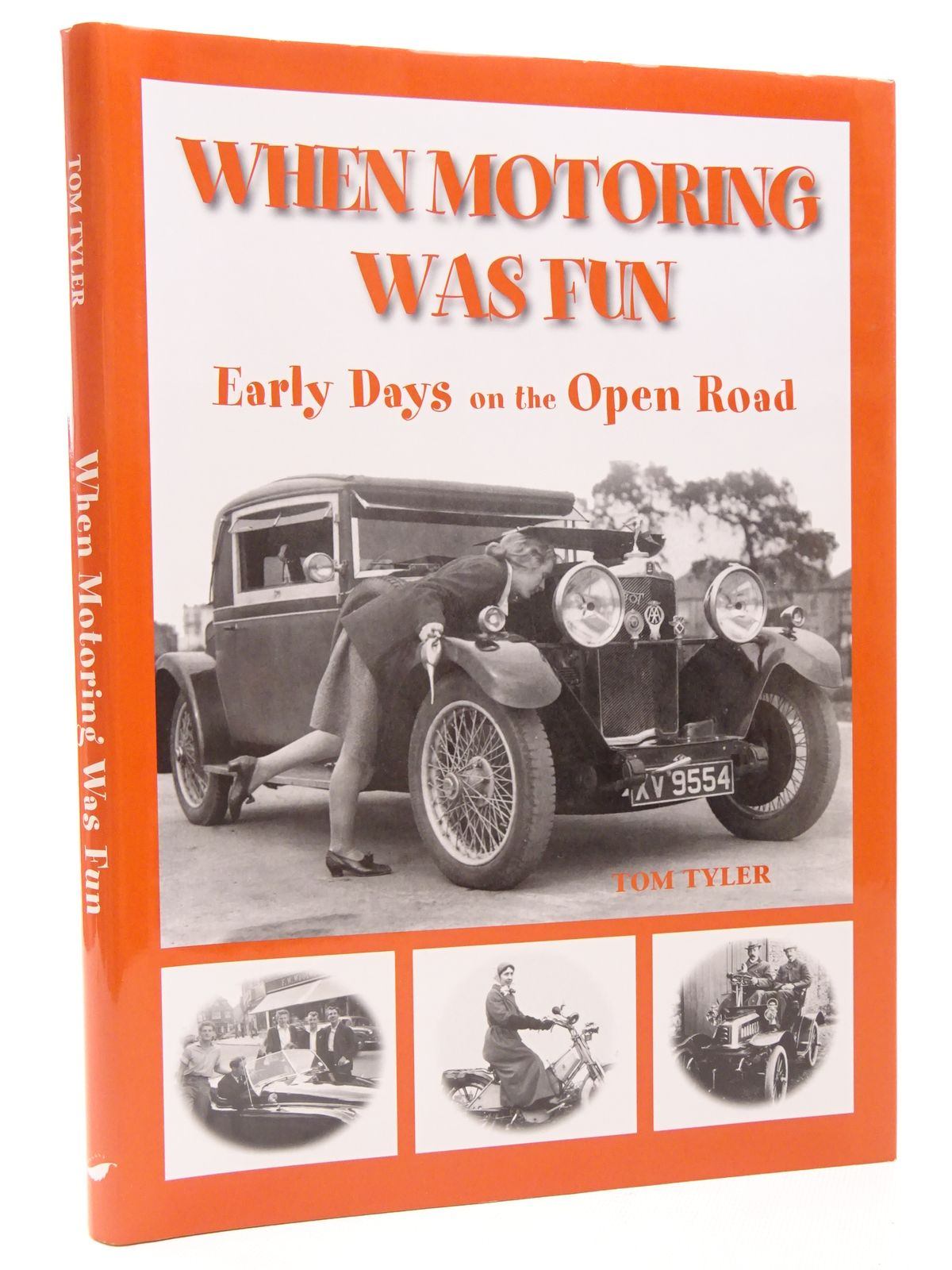 Photo of WHEN MOTORING WAS FUN EARLY DAYS ON THE OPEN ROAD written by Tyler, Tom published by Halsgrove (STOCK CODE: 1815735)  for sale by Stella & Rose's Books