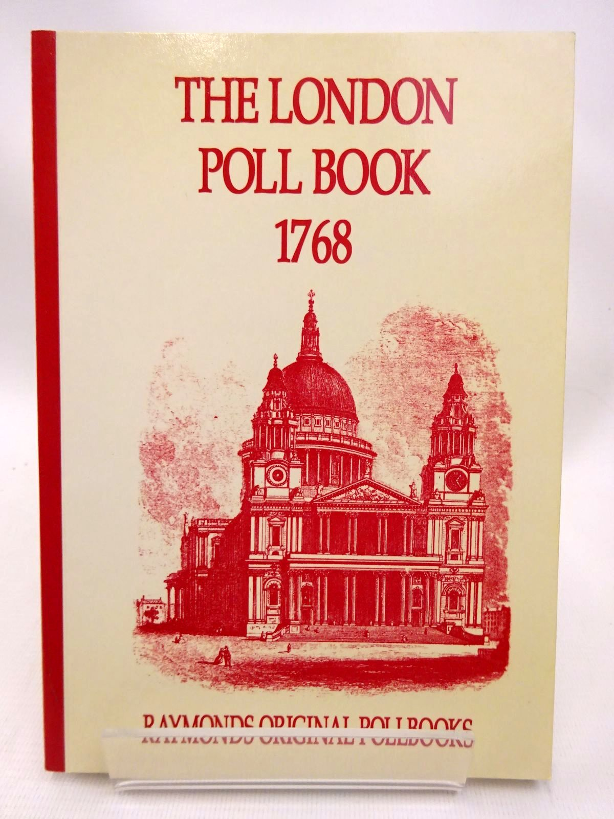 Photo of THE LONDON POLL BOOK 1768 published by S.A. & M.J. Raymond (STOCK CODE: 1815770)  for sale by Stella & Rose's Books