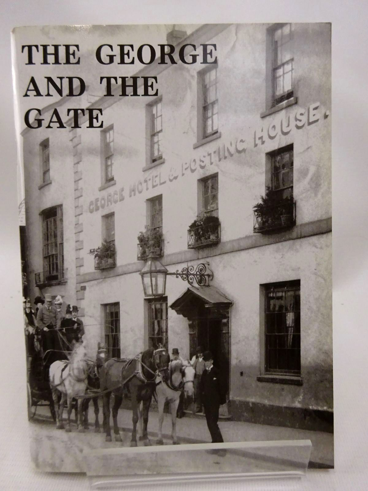 Photo of THE GEORGE AND THE GATE written by Waters, Ivor illustrated by Waters, Mercedes published by The Chepstow Society (STOCK CODE: 1815776)  for sale by Stella & Rose's Books