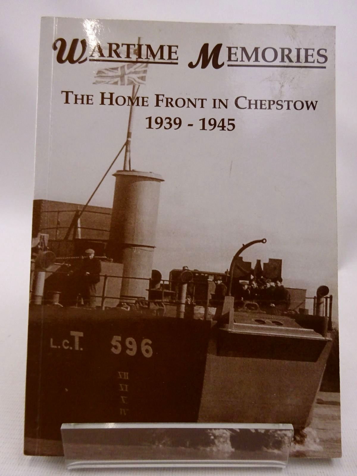 Photo of WARTIME MEMORIES: THE HOME FRONT IN CHEPSTOW 1939-1945- Stock Number: 1815788