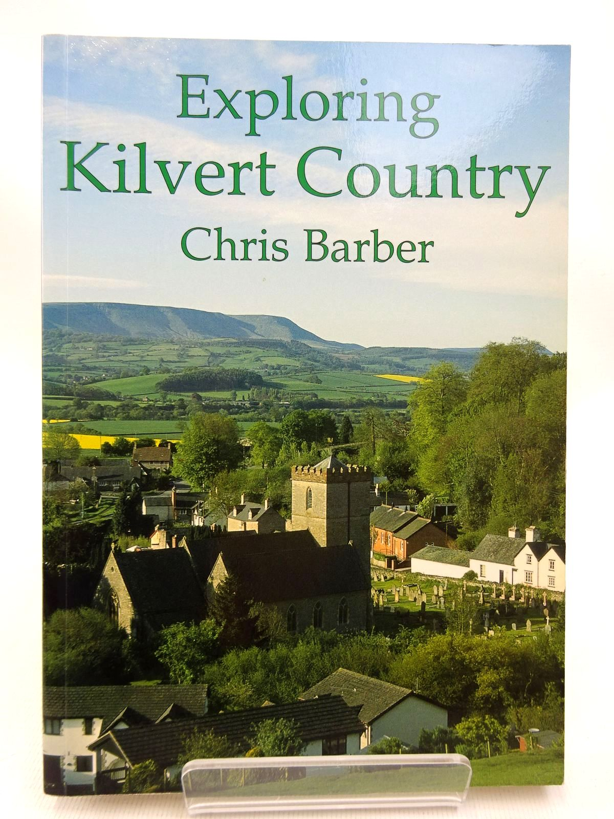 Photo of EXPLORING KILVERT COUNTRY written by Barber, Chris published by Blorenge Books (STOCK CODE: 1815877)  for sale by Stella & Rose's Books