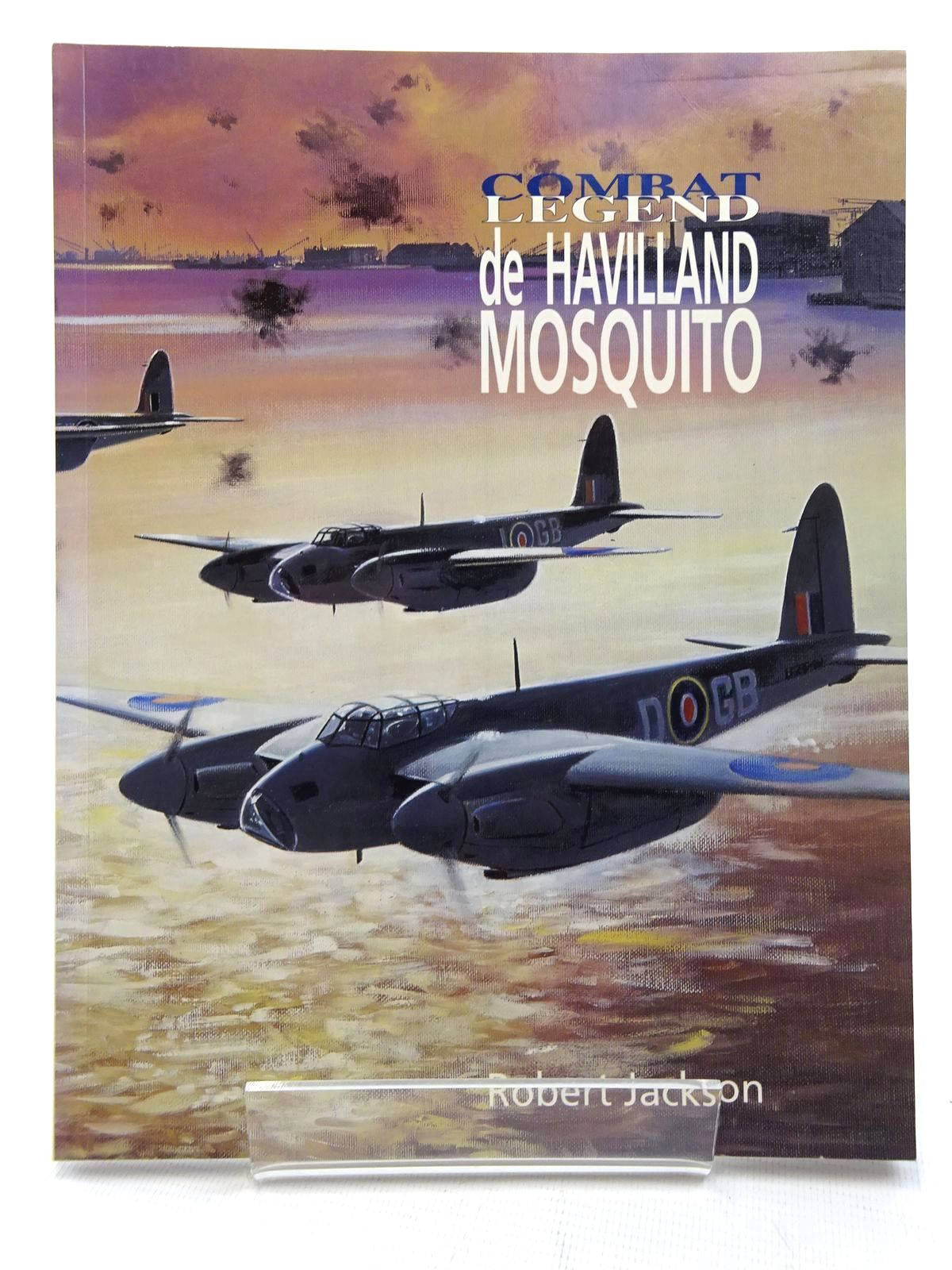 Photo of COMBAT LEGEND: DE HAVILLAND MOSQUITO written by Jackson, Robert published by Airlife (STOCK CODE: 1815907)  for sale by Stella & Rose's Books