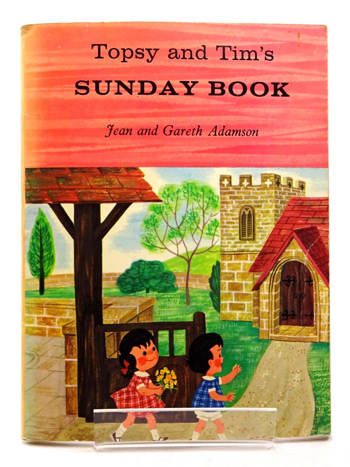 Photo of TOPSY AND TIM'S SUNDAY BOOK written by Adamson, Jean<br />Adamson, Gareth illustrated by Adamson, Jean<br />Adamson, Gareth published by Blackie (STOCK CODE: 1815910)  for sale by Stella & Rose's Books