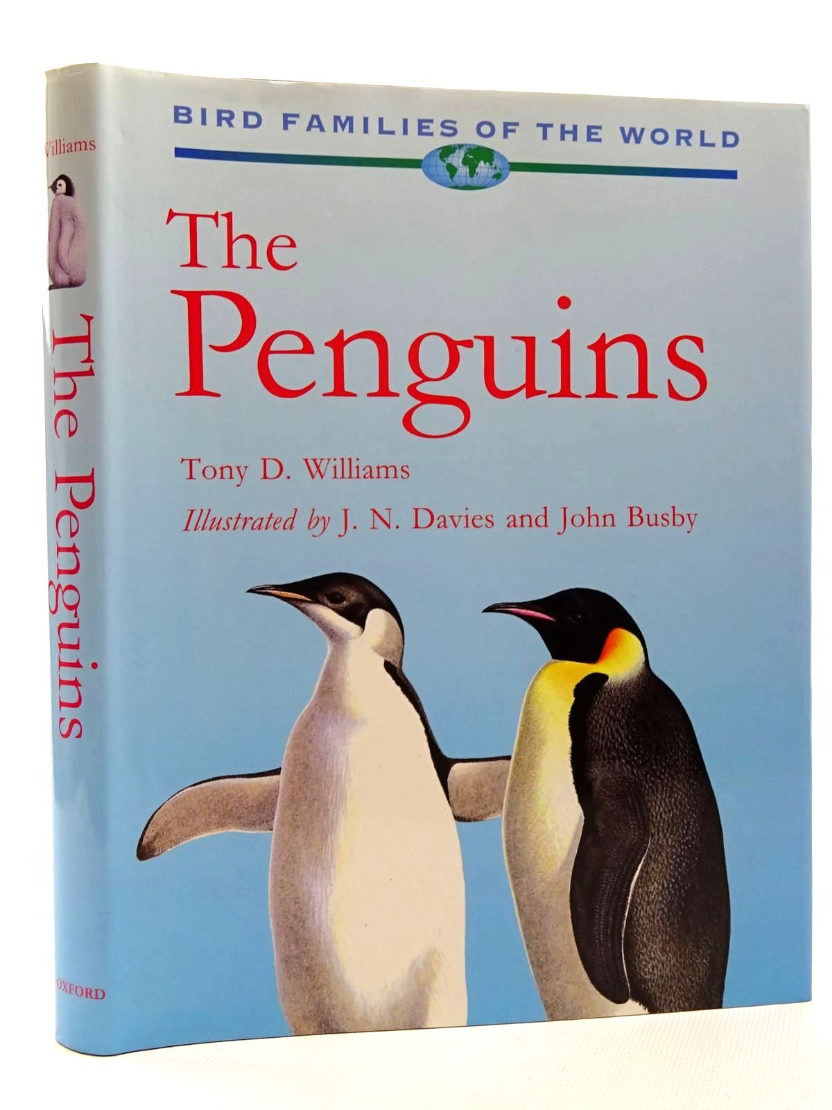 Photo of THE PENGUINS: SPHENISCIDAE (BIRD FAMILIES OF THE WORLD SERIES) written by Williams, Tony D. illustrated by Davies, J.N. Busby, John published by Oxford University Press (STOCK CODE: 1815975)  for sale by Stella & Rose's Books