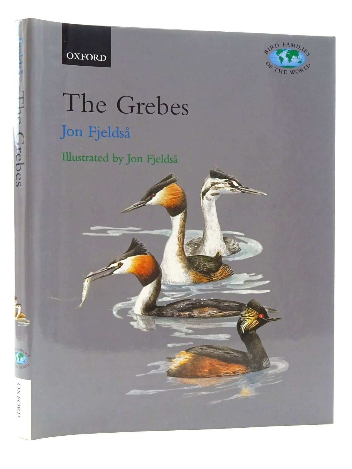 Photo of THE GREBES: PODICIPEDIDAE (BIRD FAMILIES OF THE WORLD SERIES) written by Fjeldsa, Jon illustrated by Fjeldsa, Jon published by Oxford University Press (STOCK CODE: 1815979)  for sale by Stella & Rose's Books