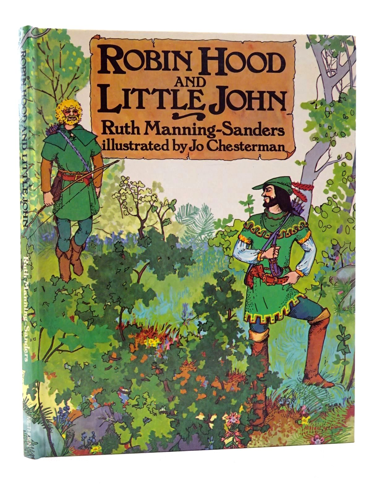Photo of ROBIN HOOD AND LITTLE JOHN written by Manning-Sanders, Ruth illustrated by Chesterman, Jo published by Methuen Children's Books (STOCK CODE: 1815993)  for sale by Stella & Rose's Books