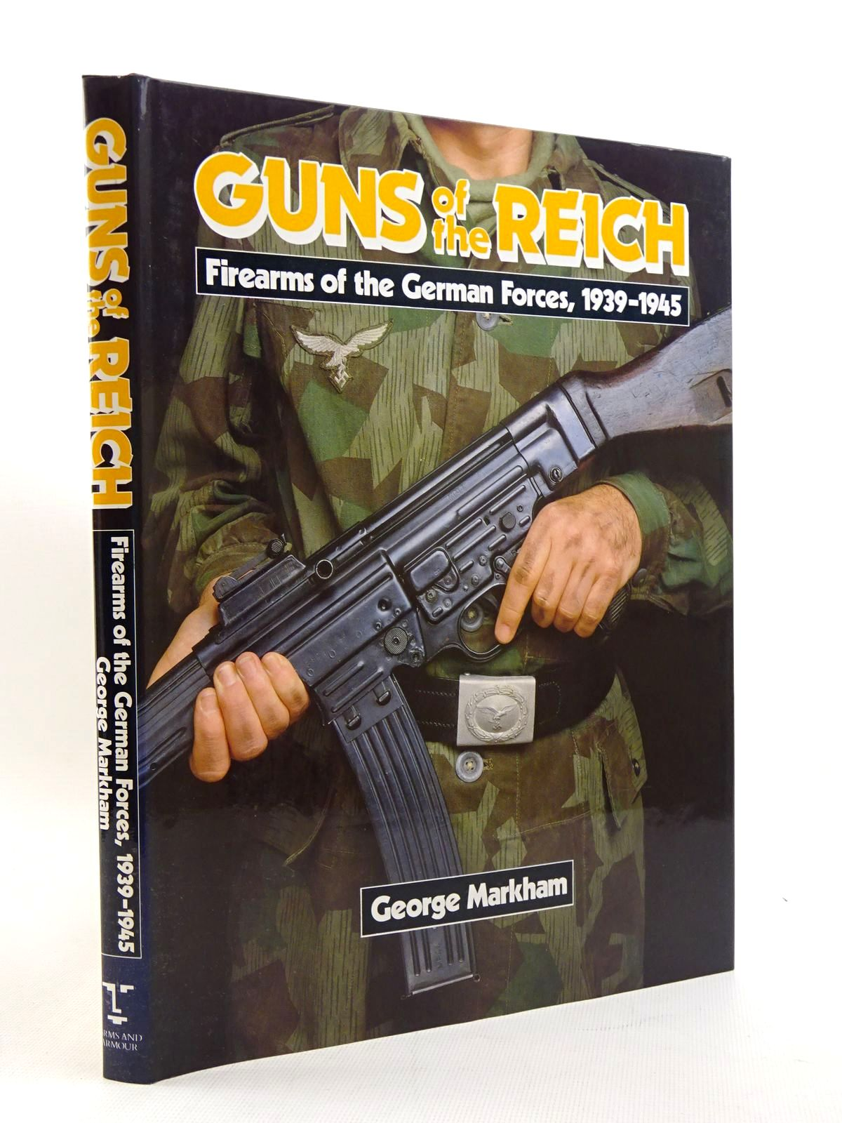 Photo of GUNS OF THE REICH: FIREARMS OF THE GERMAN FORCES 1939-1945 written by Markham, George published by Arms & Armour Press (STOCK CODE: 1816008)  for sale by Stella & Rose's Books