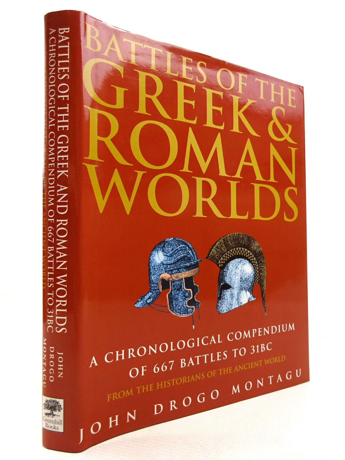 Photo of BATTLES OF THE GREEK AND ROMAN WORLDS written by Montagu, John Drogo published by Greenhill Books (STOCK CODE: 1816030)  for sale by Stella & Rose's Books