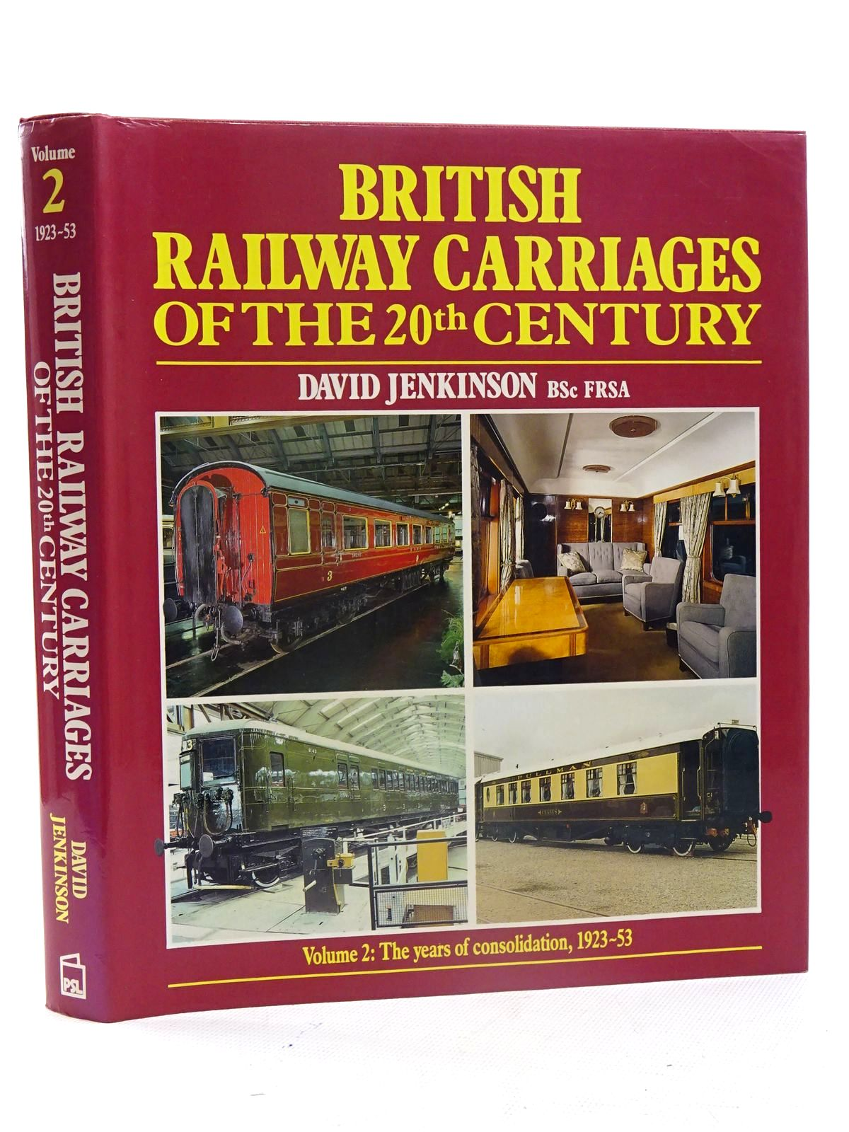 Photo of BRITISH RAILWAY CARRIAGES OF THE 20TH CENTURY (VOLUME 2)- Stock Number: 1816193