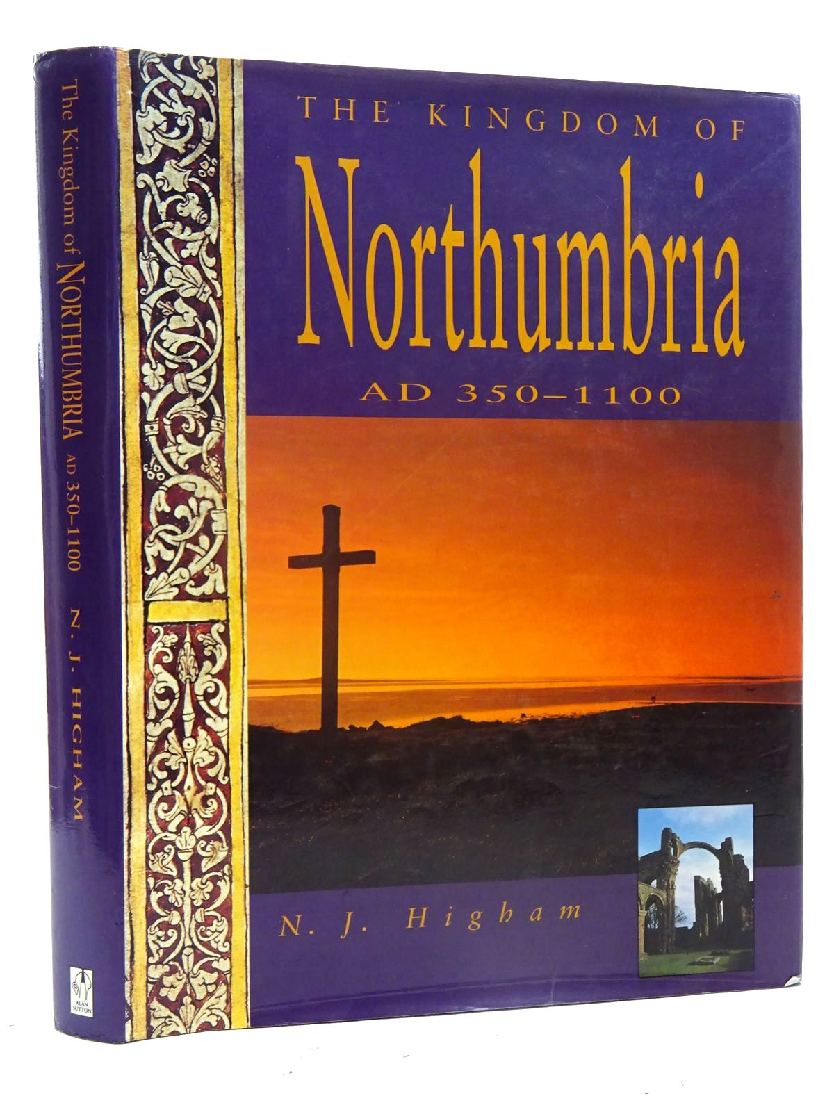 Photo of THE KINGDOM OF NORTHUMBRIA AD 350-110 written by Higham, N.J. published by Alan Sutton (STOCK CODE: 1816211)  for sale by Stella & Rose's Books
