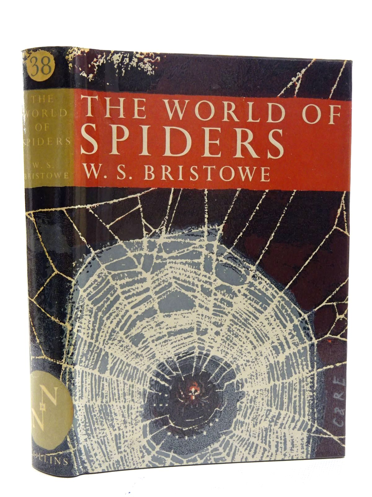 Photo of THE WORLD OF SPIDERS (NN 38) written by Bristowe, W.S. published by Collins (STOCK CODE: 1816286)  for sale by Stella & Rose's Books