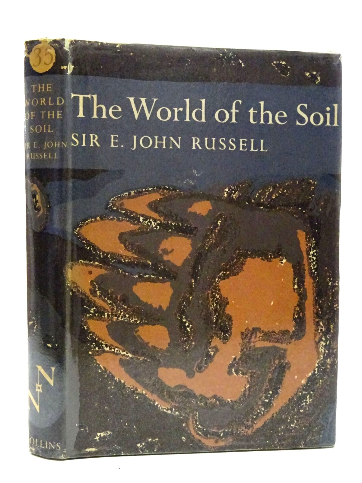 Photo of THE WORLD OF THE SOIL (NN 35) written by Russell, E. John published by Collins (STOCK CODE: 1816288)  for sale by Stella & Rose's Books