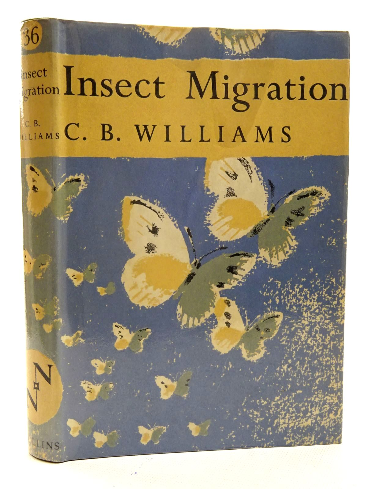 Photo of INSECT MIGRATION (NN 36) written by Williams, C.B. published by Collins (STOCK CODE: 1816289)  for sale by Stella & Rose's Books