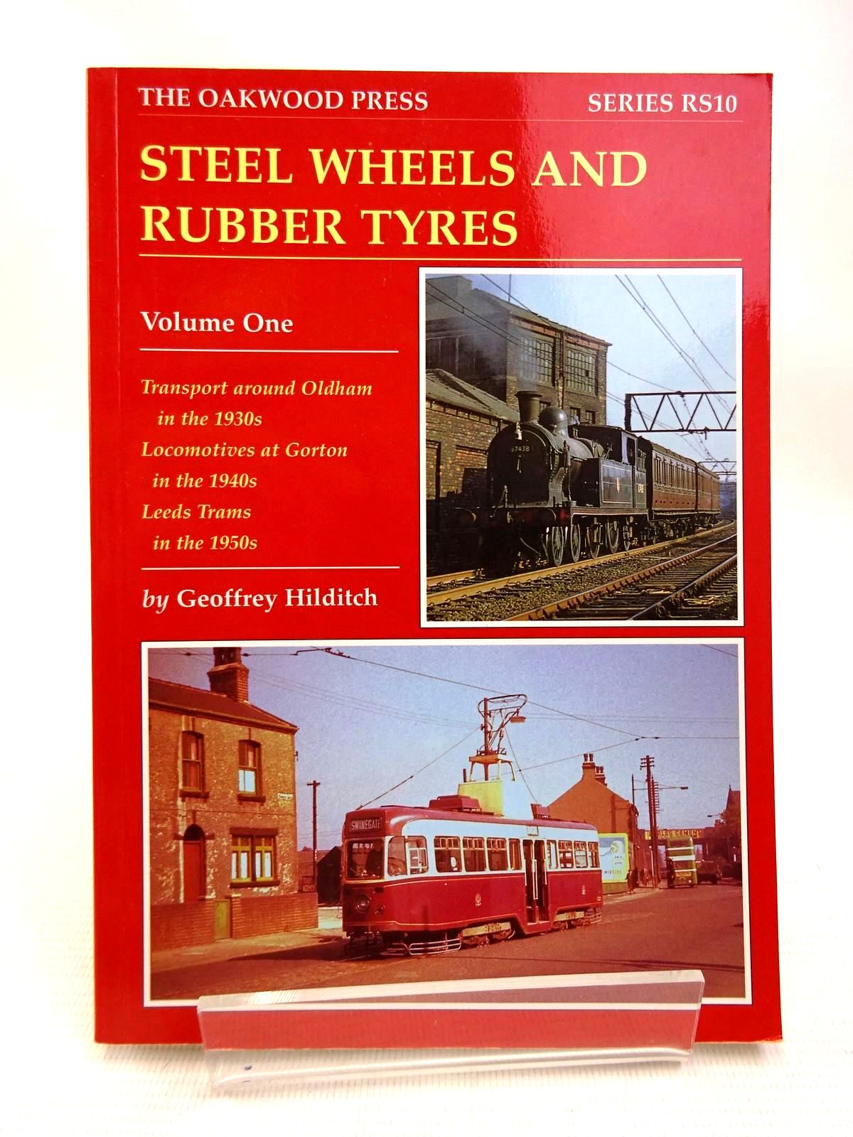 Photo of STEEL WHEELS AND RUBBER TYRES VOLUME ONE written by Hilditch, Geoffrey G. published by The Oakwood Press (STOCK CODE: 1816365)  for sale by Stella & Rose's Books
