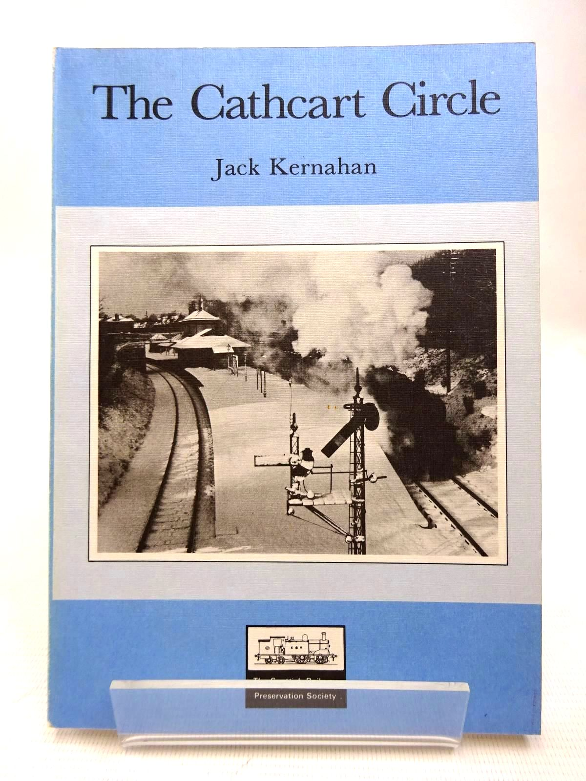 Photo of THE CATHCART CIRCLE written by Kernahan, Jack published by The Scottish Railway Preservation Society (STOCK CODE: 1816369)  for sale by Stella & Rose's Books