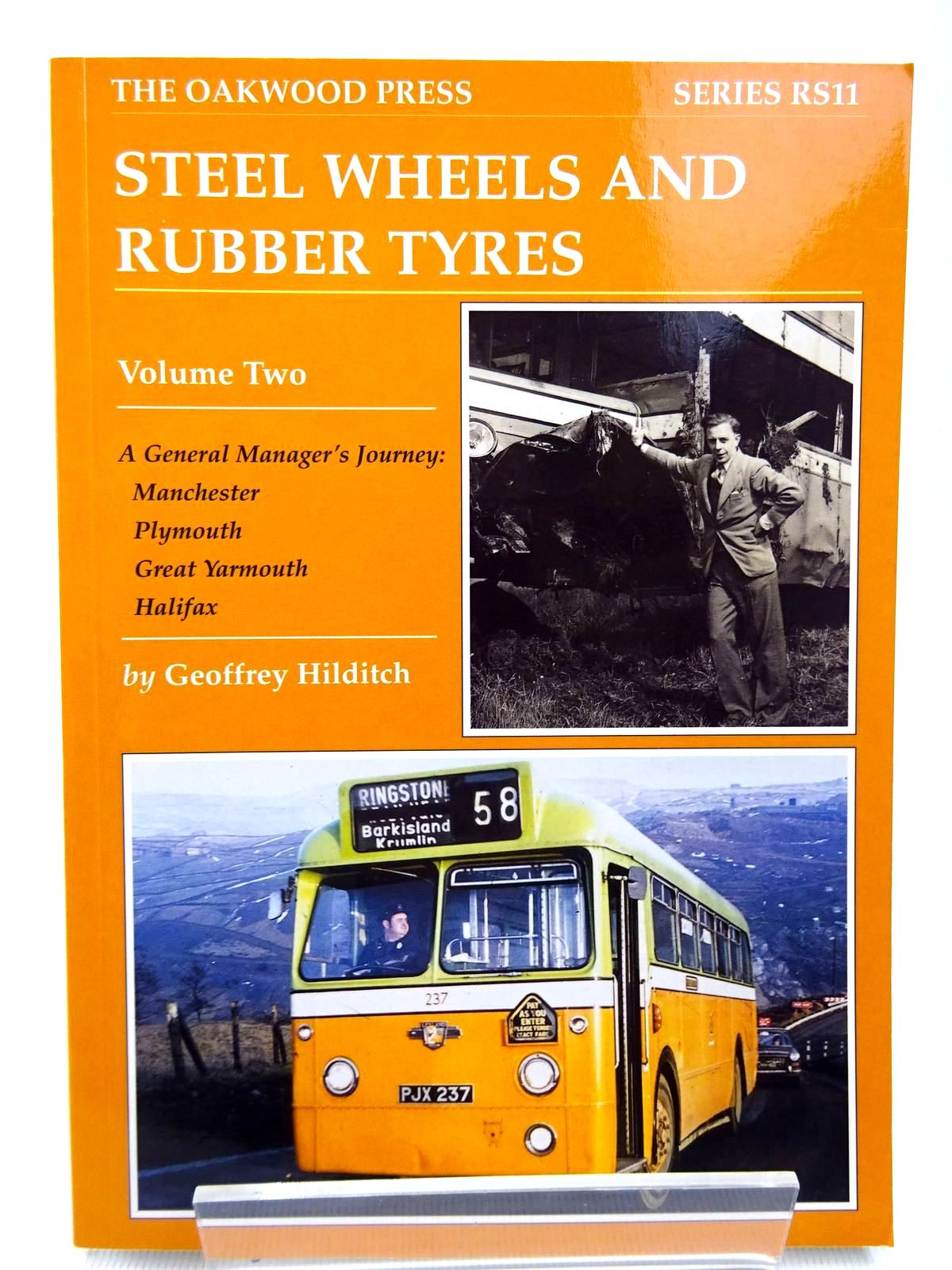 Photo of STEEL WHEELS AND RUBBER TYRES VOLUME TWO written by Hilditch, Geoffrey G. published by The Oakwood Press (STOCK CODE: 1816370)  for sale by Stella & Rose's Books