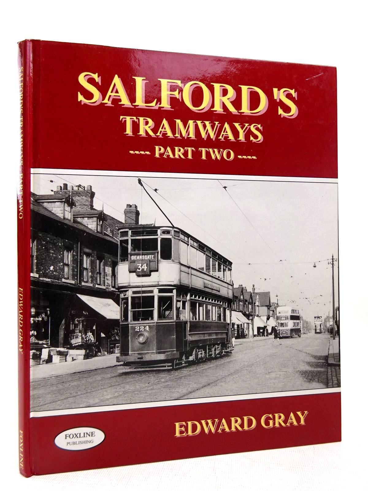 Photo of SALFORD'S TRAMWAYS PART TWO written by Gray, Edward published by Foxline (STOCK CODE: 1816371)  for sale by Stella & Rose's Books