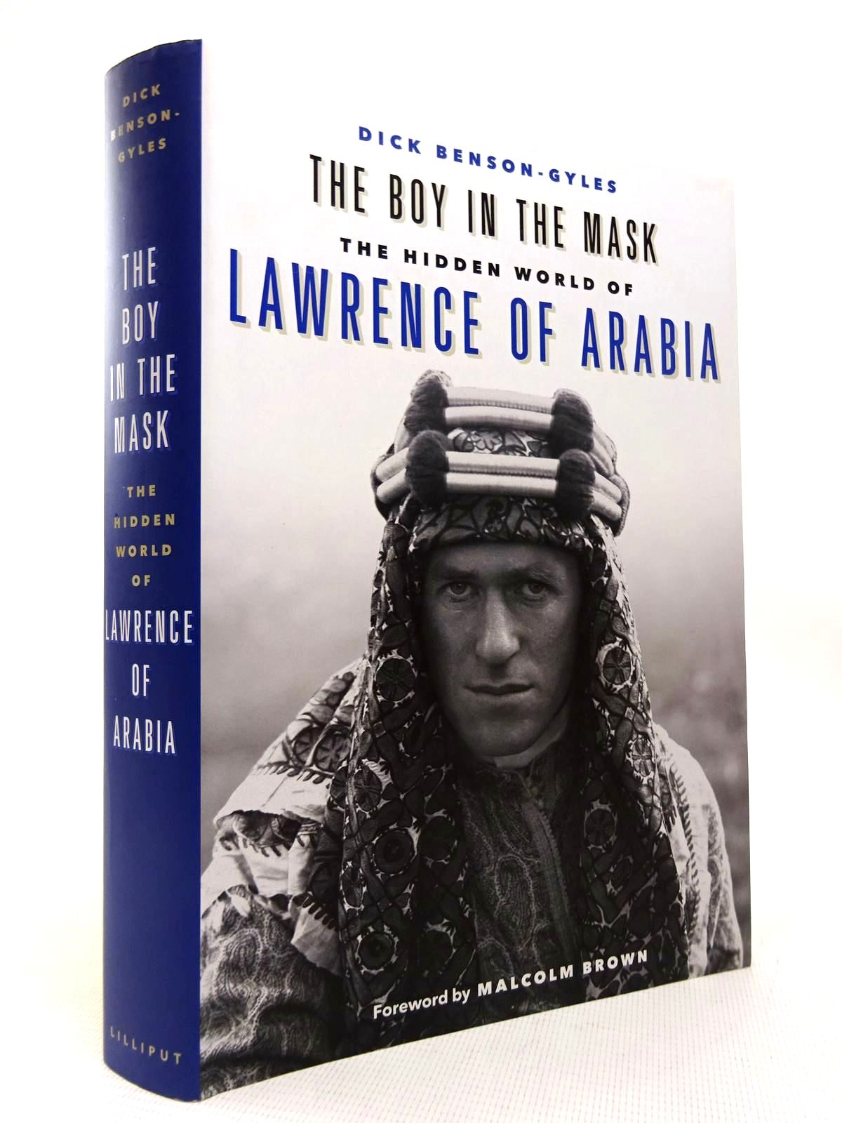 Photo of THE BOY IN THE MASK: THE HIDDEN WORLD OF LAWRENCE OF ARABIA written by Benson-Gyles, Dick published by The Lilliput Press (STOCK CODE: 1816389)  for sale by Stella & Rose's Books
