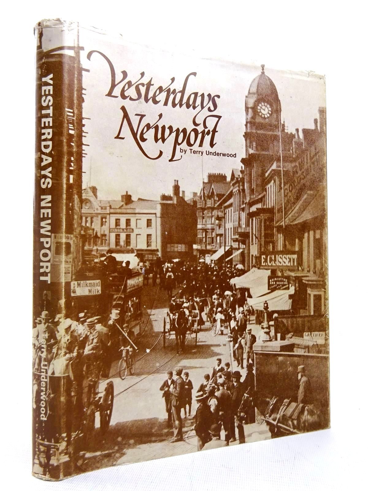 Photo of YESTERDAYS NEWPORT written by Underwood, Terry published by Terry Underwood (STOCK CODE: 1816402)  for sale by Stella & Rose's Books