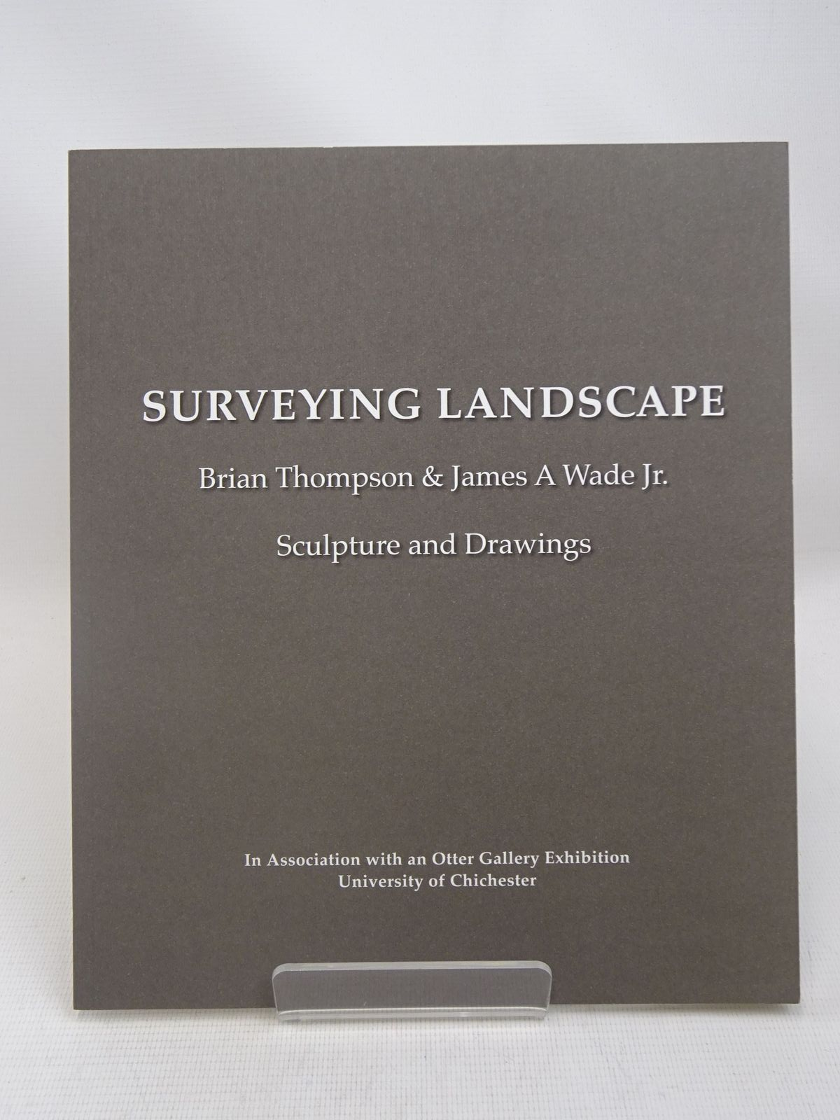 Photo of SURVEYING LANDSCAPE: BRIAN THOMPSON & JAMES A WADE JR. written by Cornish, Sam Brown, Pam illustrated by Thompson, Brian Wade, James A. published by Ironbridge Open Air Museum Of Steel Sculpture (STOCK CODE: 1816465)  for sale by Stella & Rose's Books