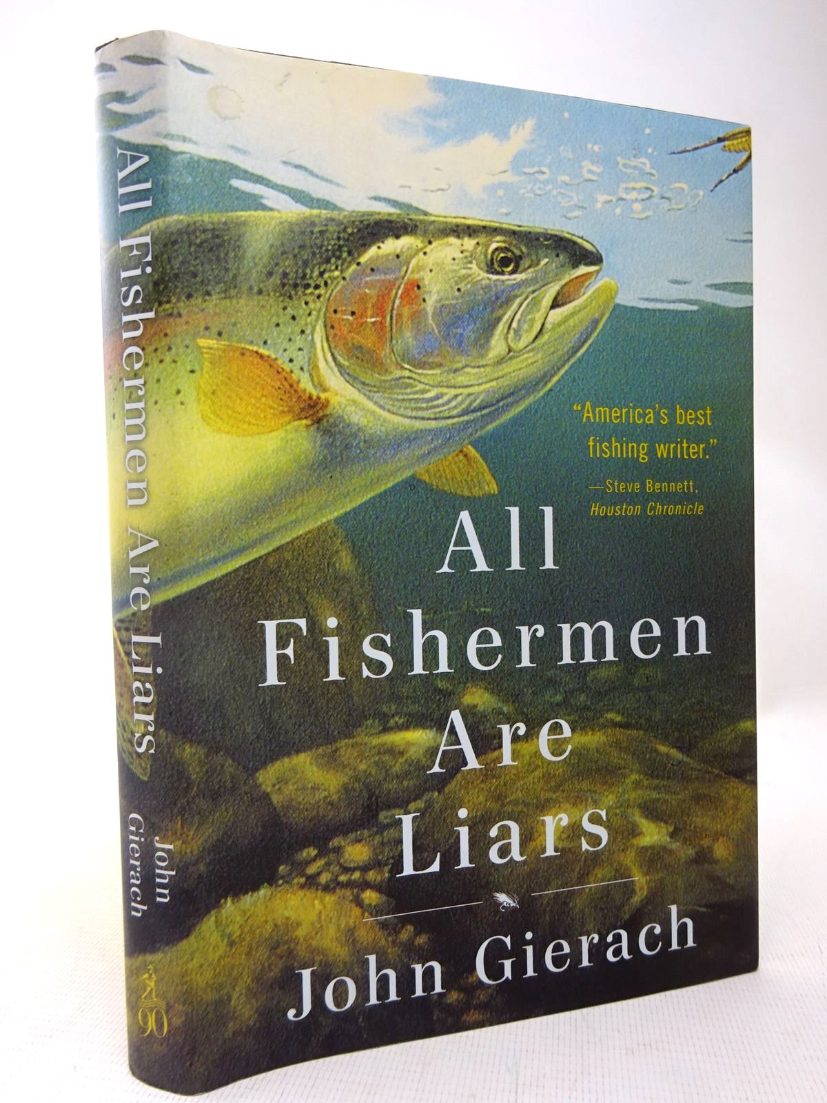 Photo of ALL FISHERMEN ARE LIARS written by Gierach, John illustrated by Wolff, Glenn published by Simon & Schuster (STOCK CODE: 1816612)  for sale by Stella & Rose's Books
