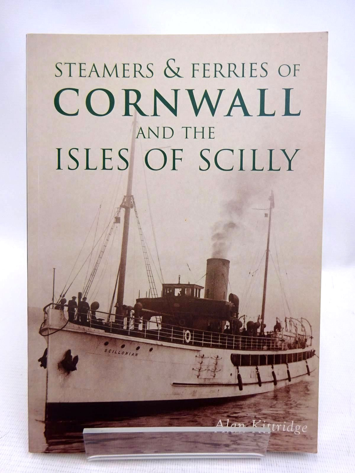 Photo of STEAMERS & FERRIES OF CORNWALL AND THE ISLES OF SCILLY written by Kittridge, Alan published by Tempus Publishing Ltd (STOCK CODE: 1816635)  for sale by Stella & Rose's Books