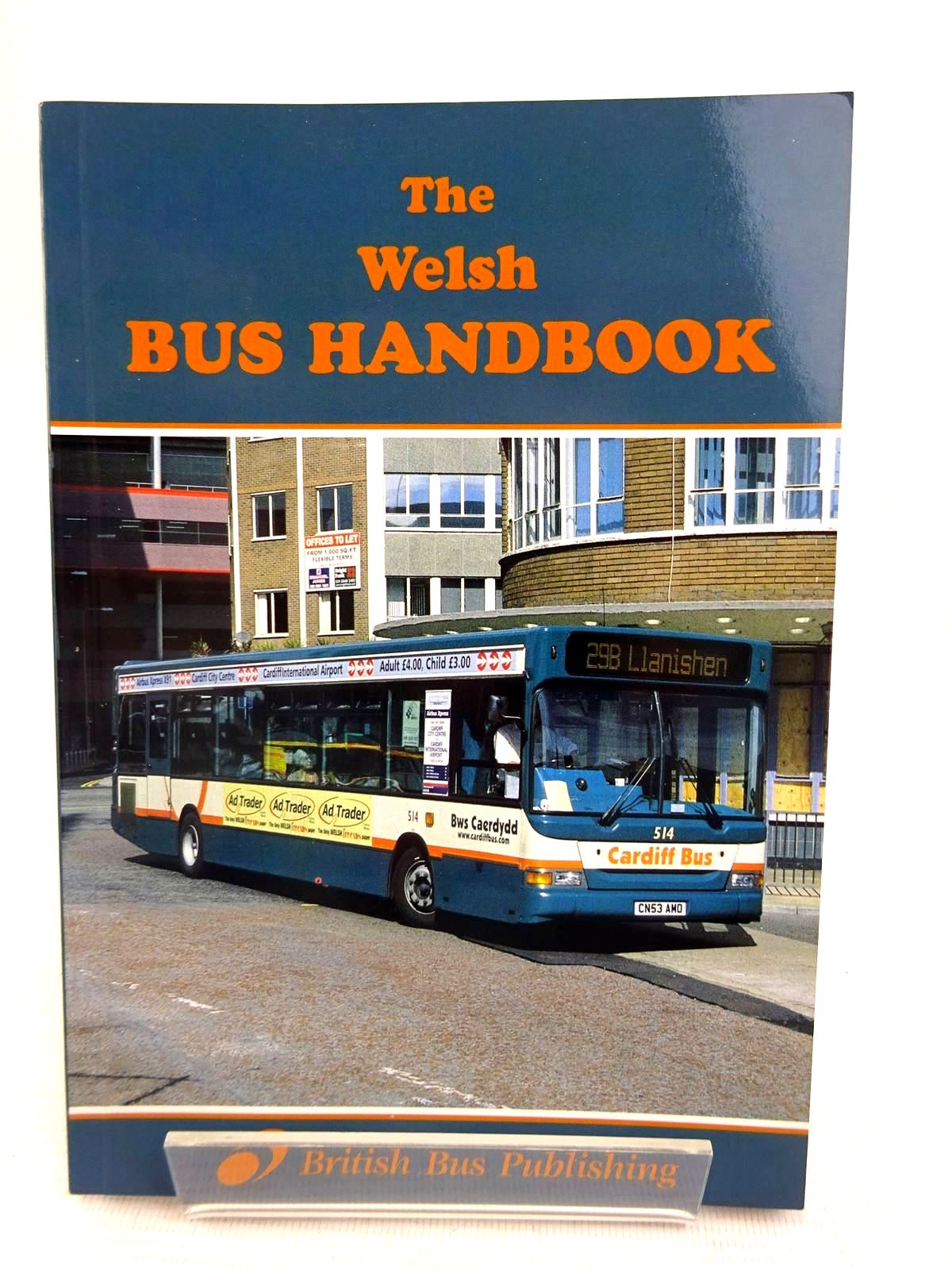 Photo of THE WELSH BUS HANDBOOK published by British Bus Publishing (STOCK CODE: 1816636)  for sale by Stella & Rose's Books