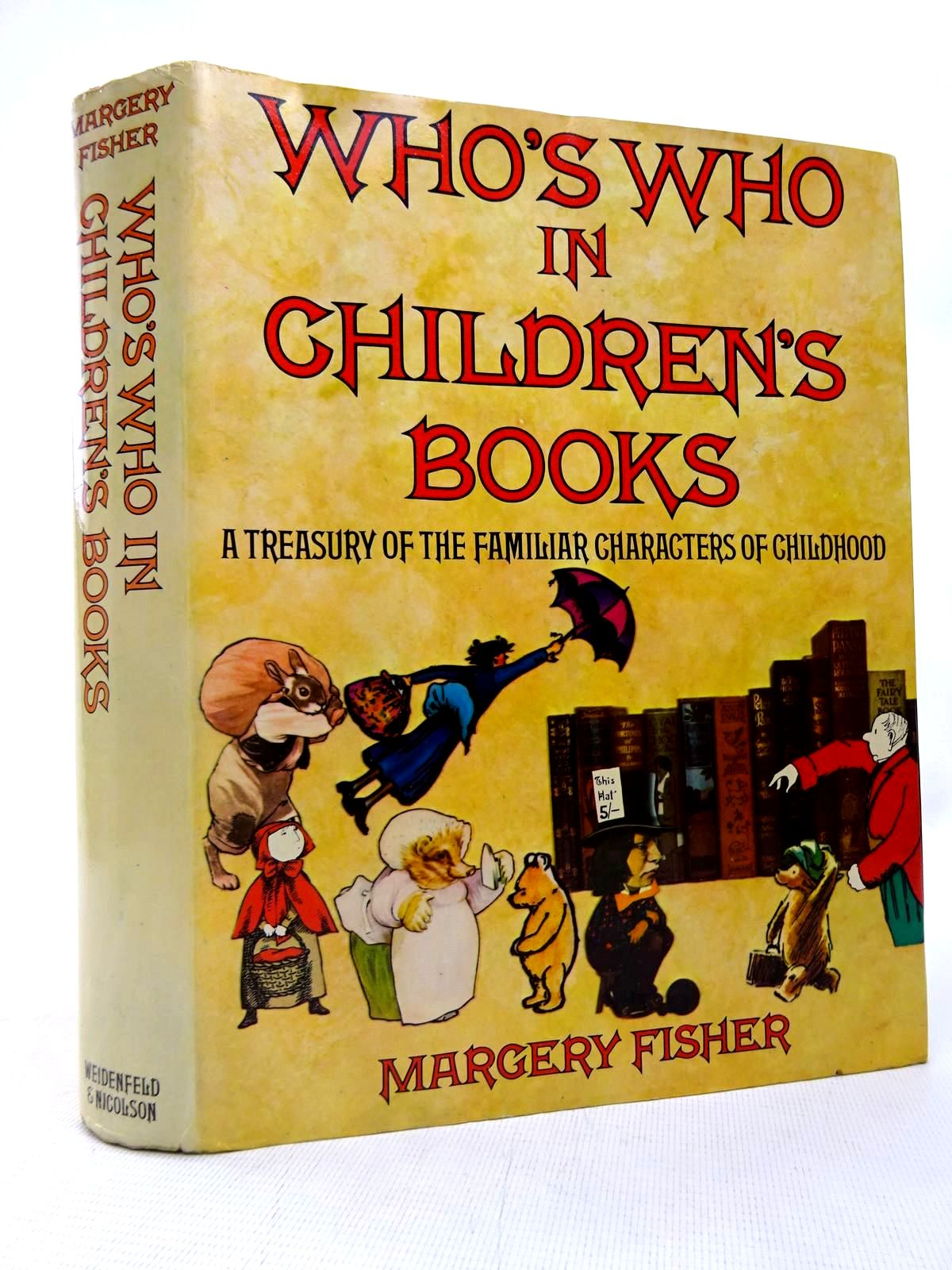 Photo of WHO'S WHO IN CHILDREN'S BOOKS A TREASURY OF THE FAMILIAR CHARACTERS OF CHILDHOOD