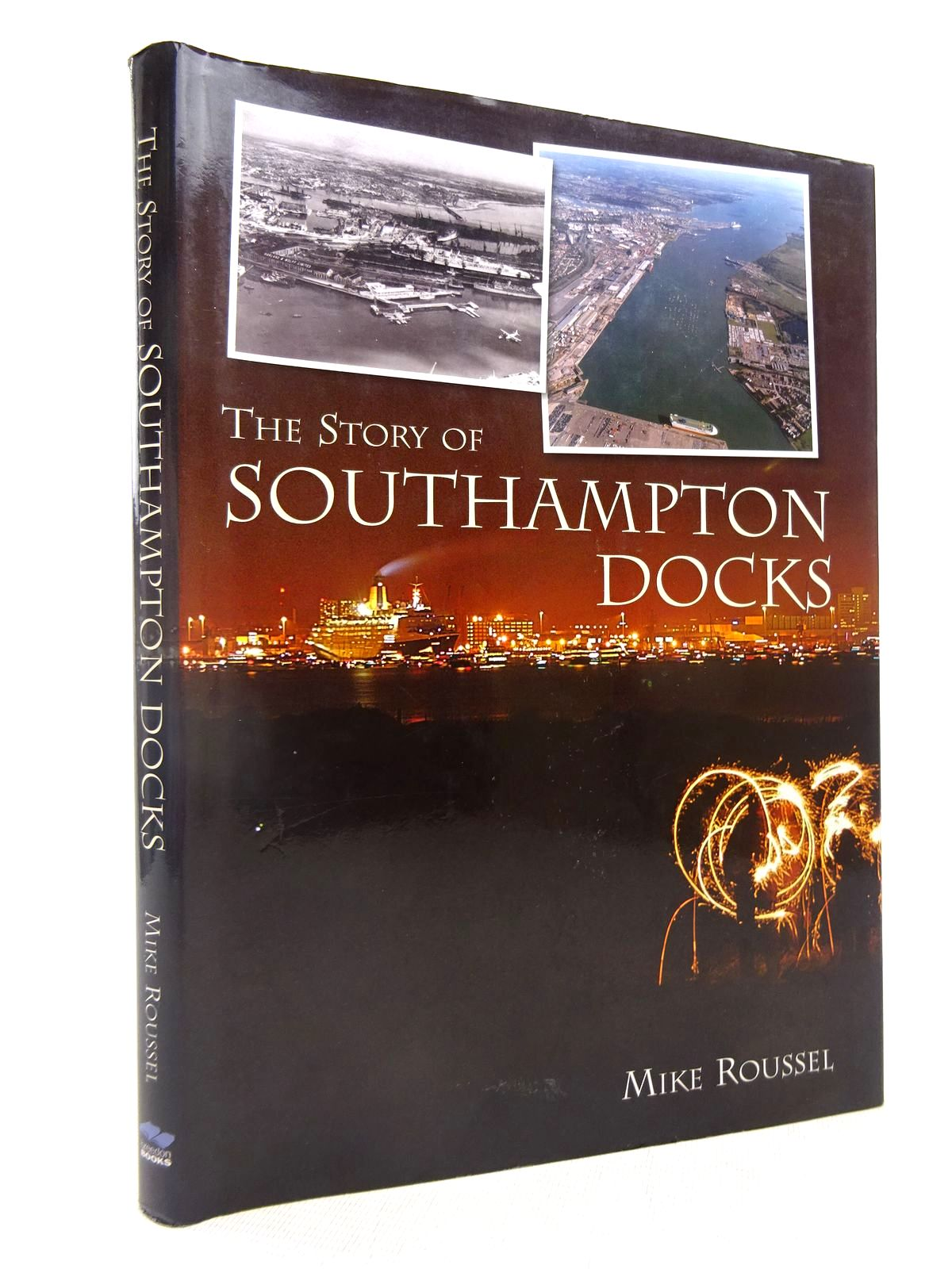 Photo of THE STORY OF SOUTHAMPTON DOCKS- Stock Number: 1816694
