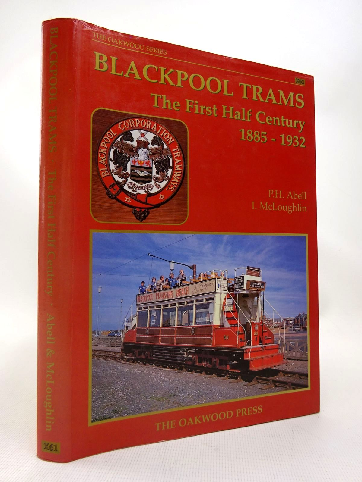 Photo of BLACKPOOL TRAMS THE FIRST HALF CENTURY 1885-1932 written by Abell, P.H.<br />McLoughlin, I. published by The Oakwood Press (STOCK CODE: 1816715)  for sale by Stella & Rose's Books