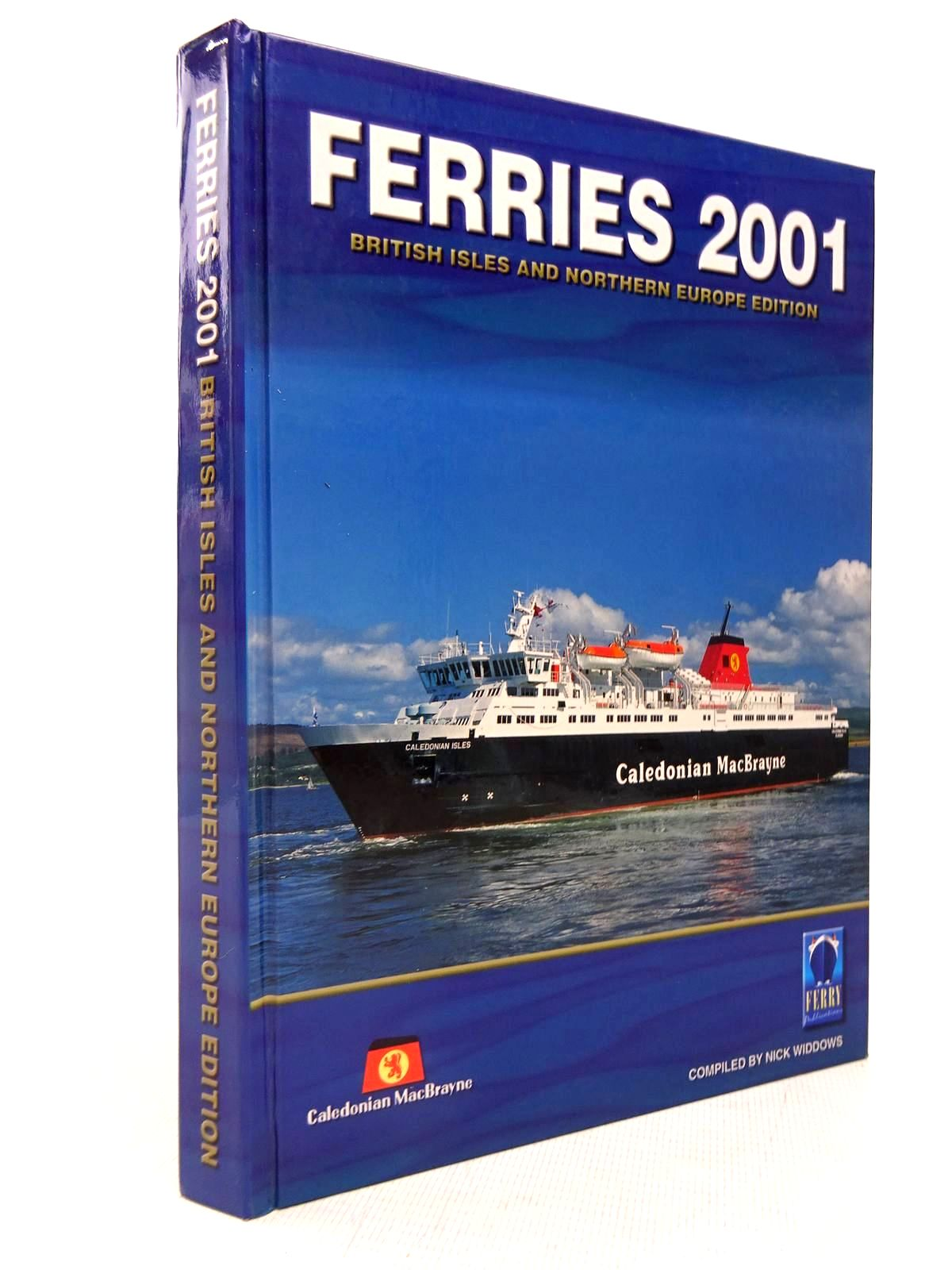 Photo of FERRIES 2001: BRITISH ISLES AND NORTHERN EUROPE EDITION written by Widdows, Nick