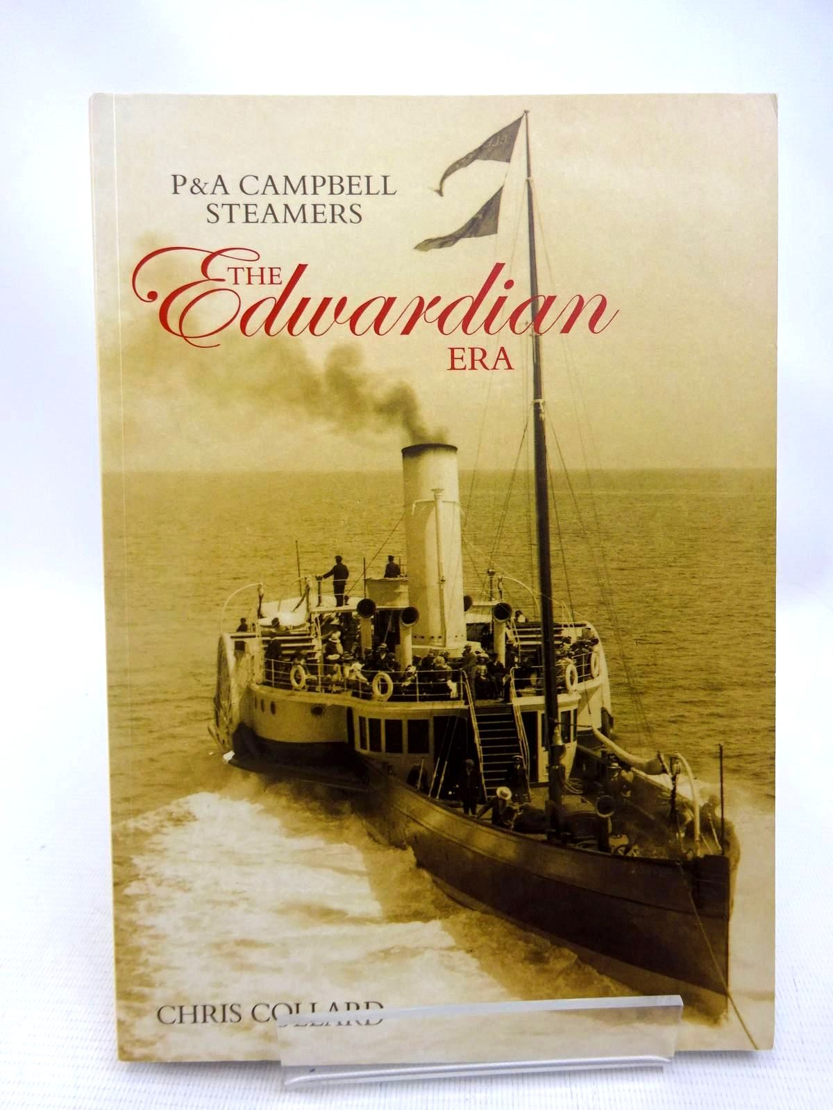 Photo of P&A CAMPBELL STEAMERS THE EDWARDIAN ERA written by Collard, Chris published by Tempus (STOCK CODE: 1816730)  for sale by Stella & Rose's Books