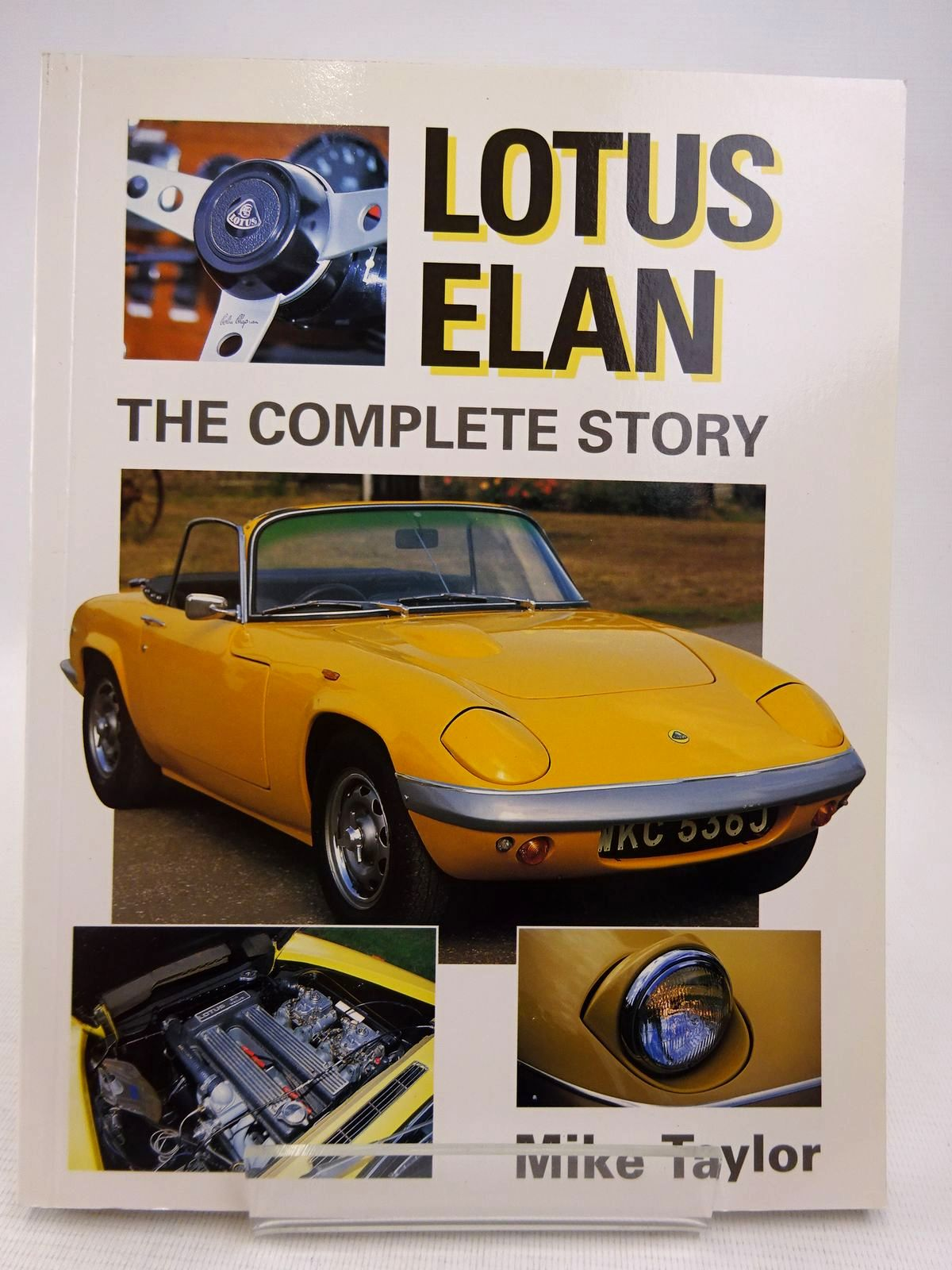 Photo of LOTUS ELAN THE COMPLETE STORY written by Taylor, Mike published by The Crowood Press (STOCK CODE: 1816792)  for sale by Stella & Rose's Books