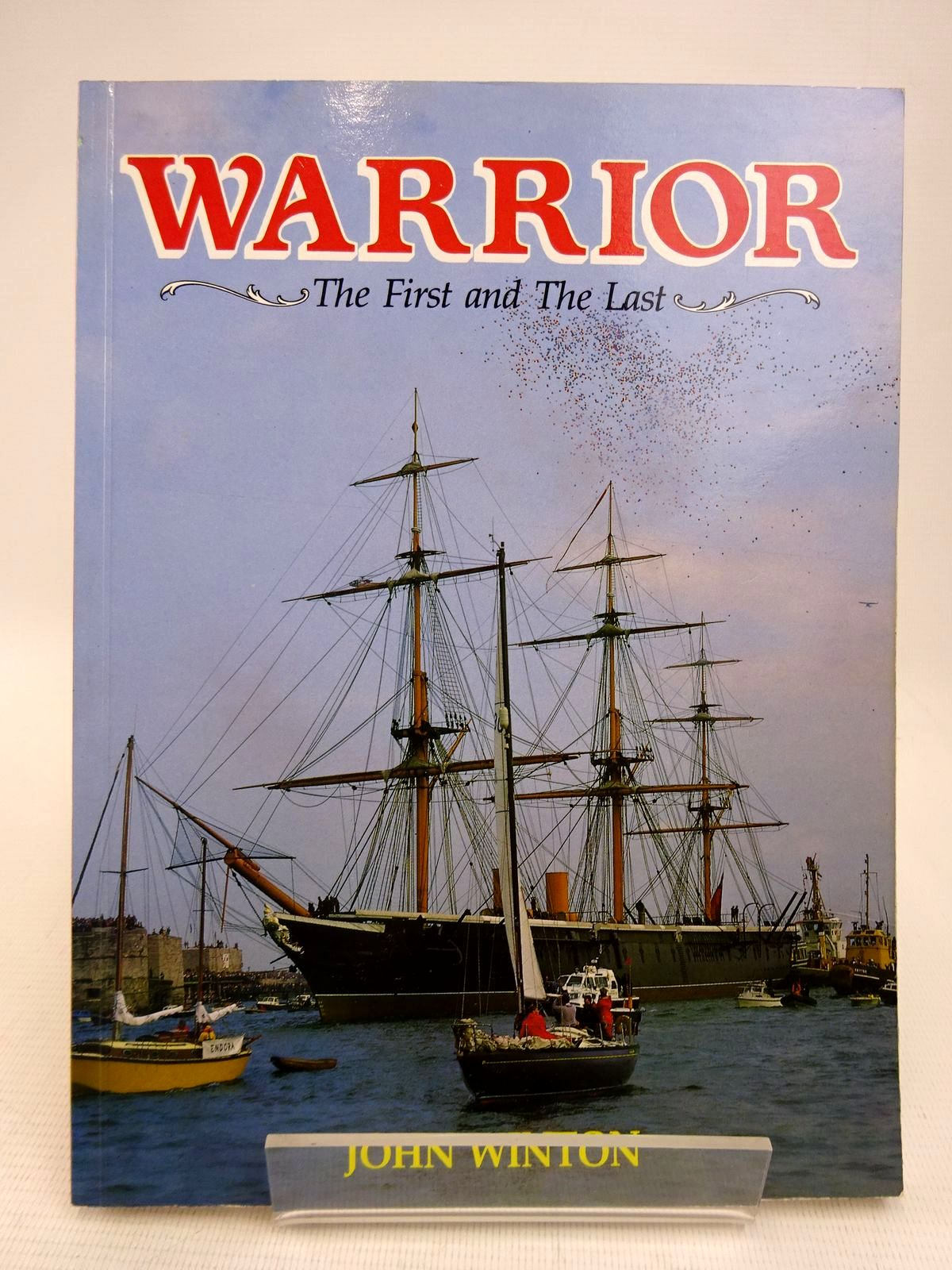 Photo of WARRIOR: THE FIRST AND THE LAST written by Winton, John published by Maritime Books (STOCK CODE: 1816803)  for sale by Stella & Rose's Books