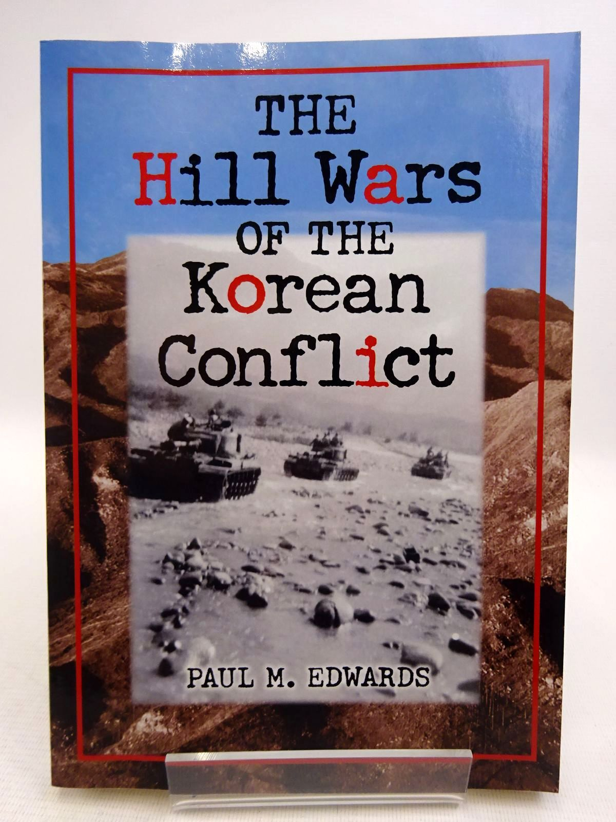 Photo of THE HILL WARS OF THE KOREAN CONFLICT- Stock Number: 1816835