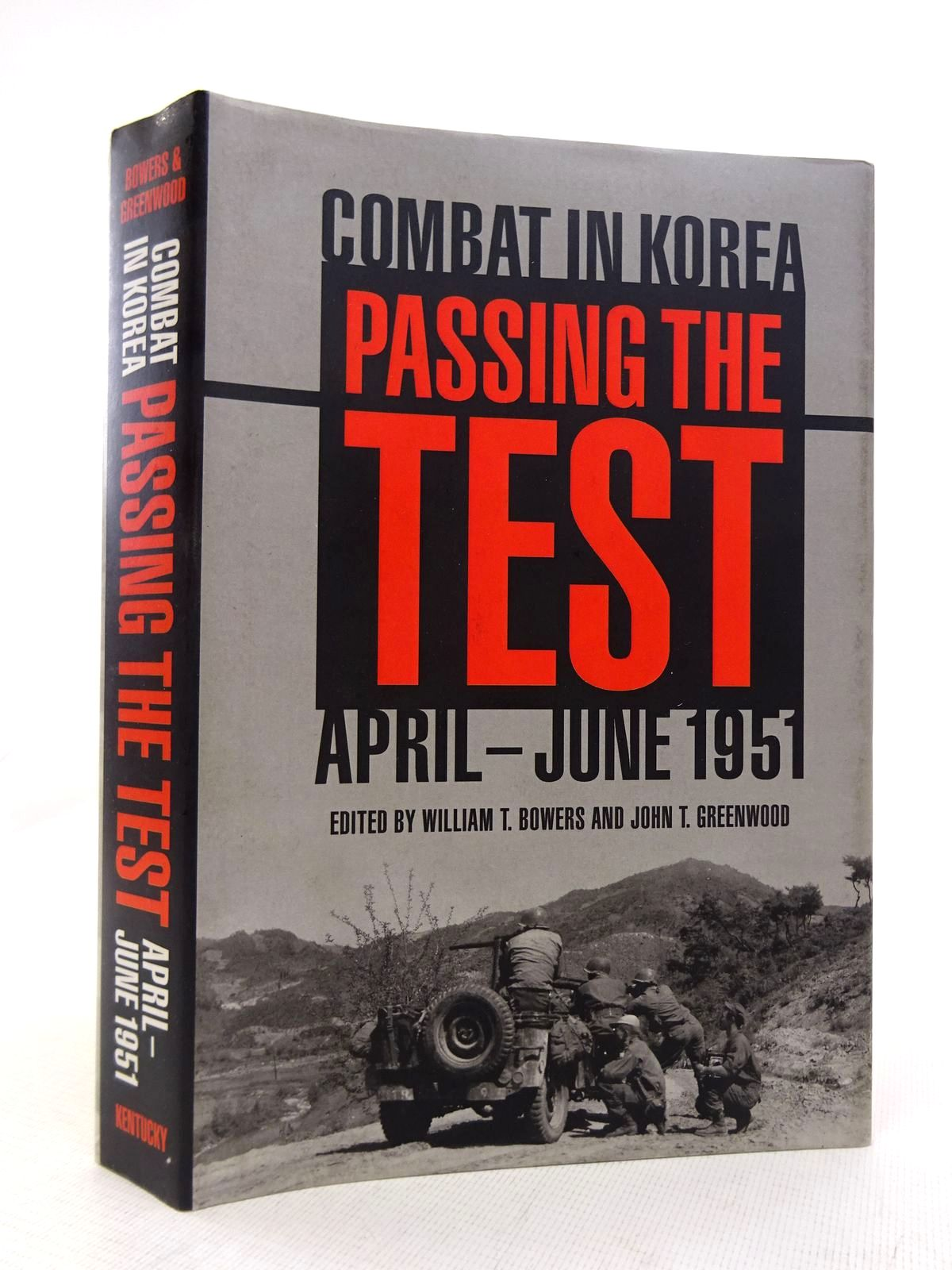 Photo of PASSING THE TEST: COMBAT IN KOREA APRIL-JUNE 1951- Stock Number: 1816871