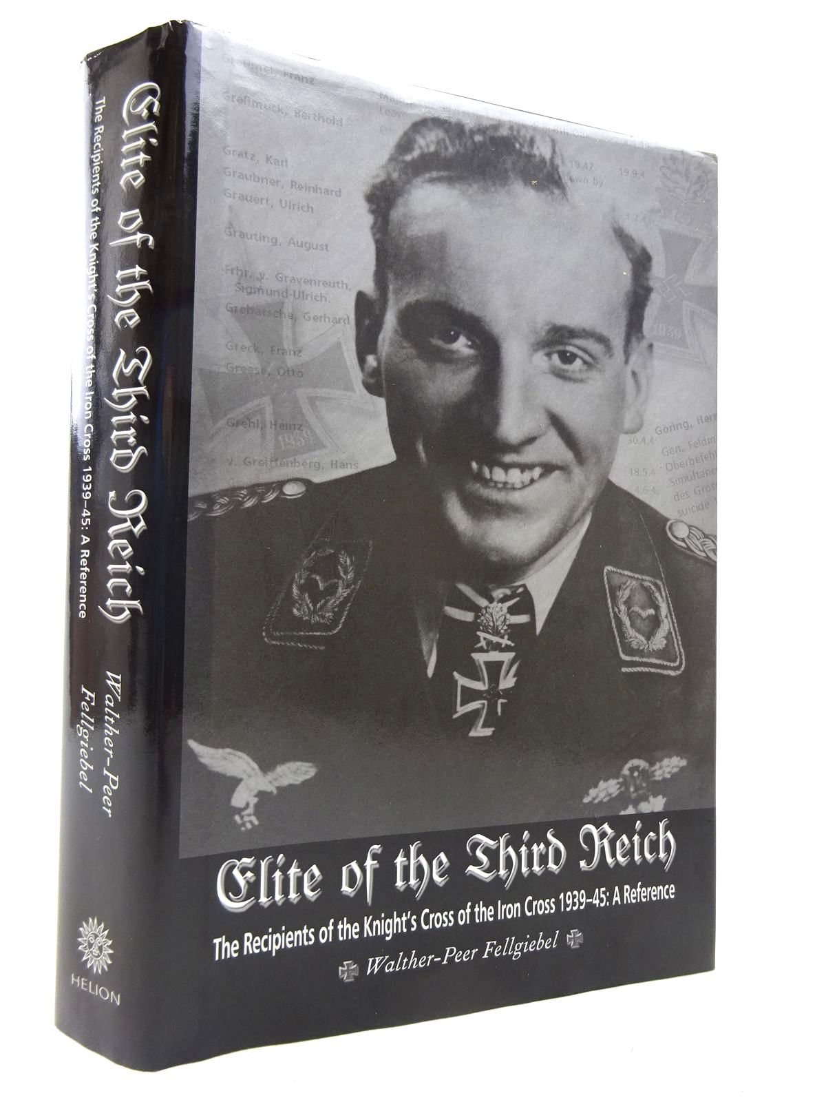 Photo of ELITE OF THE THIRD REICH written by Fellgiebel, Walther-Peer published by Helion & Company (STOCK CODE: 1816887)  for sale by Stella & Rose's Books