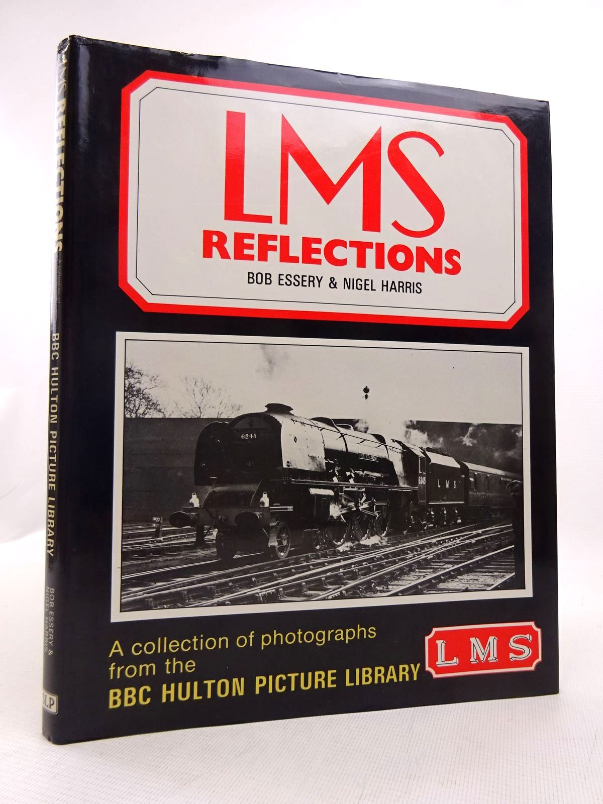 Photo of LMS REFLECTIONS written by Essery, Bob Harris, Nigel published by Silver Link Publishing (STOCK CODE: 1817008)  for sale by Stella & Rose's Books